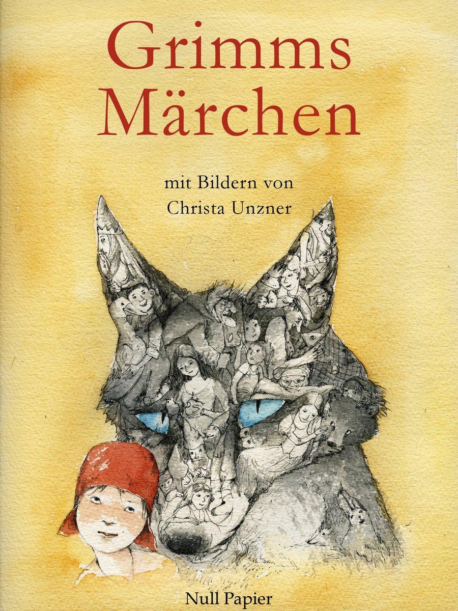 Jacob Ludwig Carl Grimm Grimms Märchen - Illustriertes Märchenbuch
