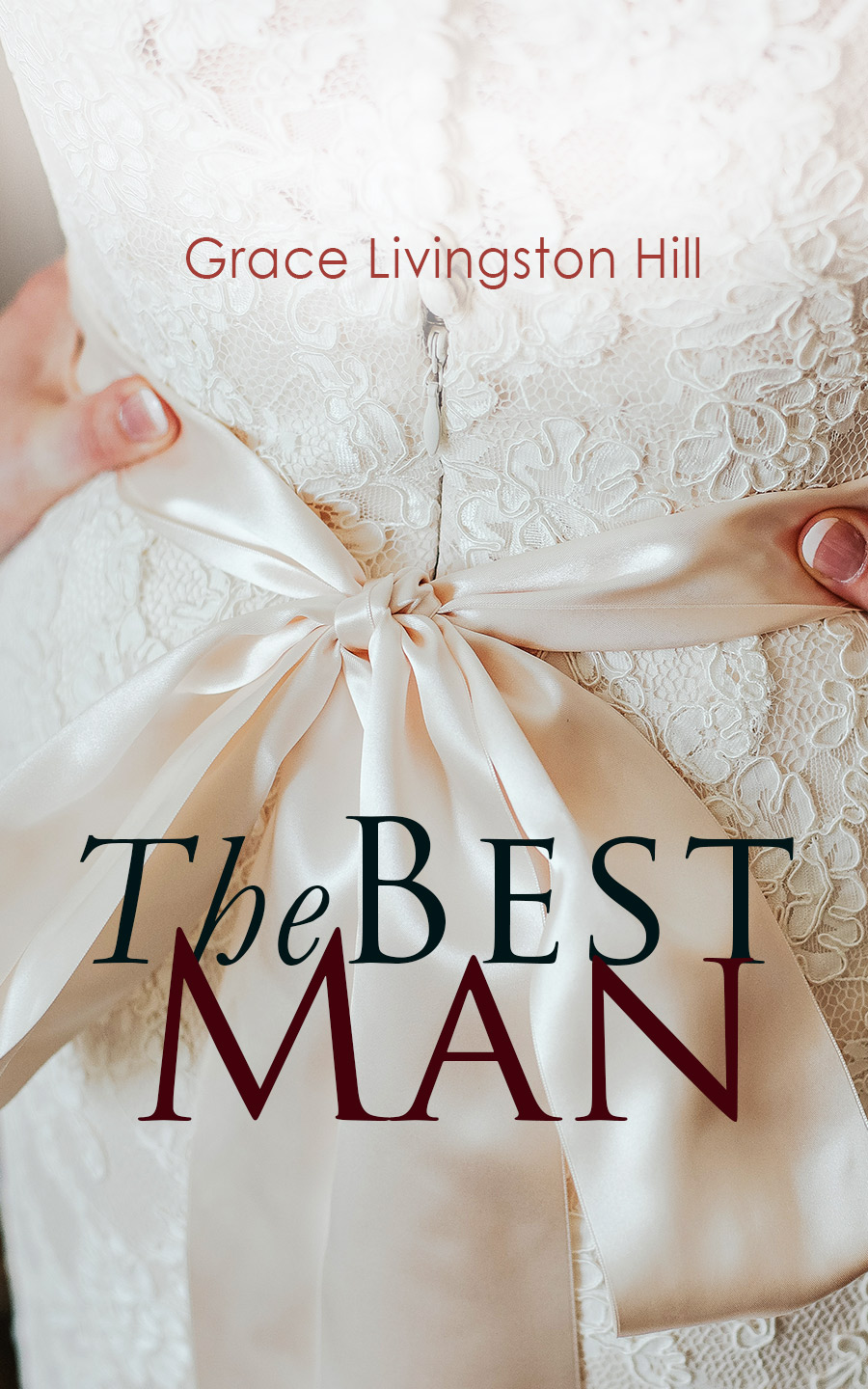 цена Grace Livingston Hill The Best Man онлайн в 2017 году