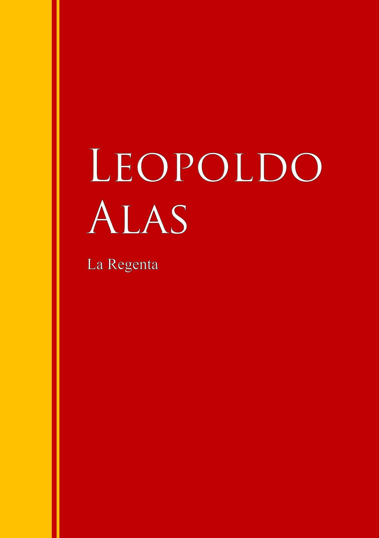 Leopoldo Alas La Regenta f pilkington alas fair face