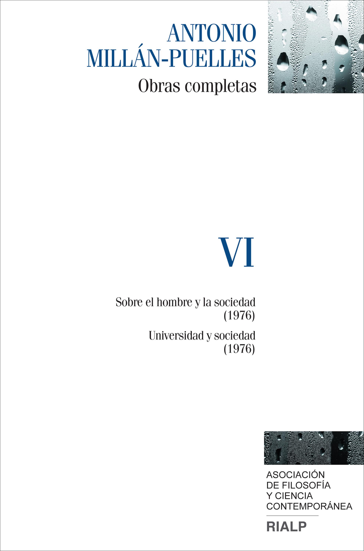 Antonio Millan-Puelles Millán-Puelles. VI. Obras completas vicor vi 263 14