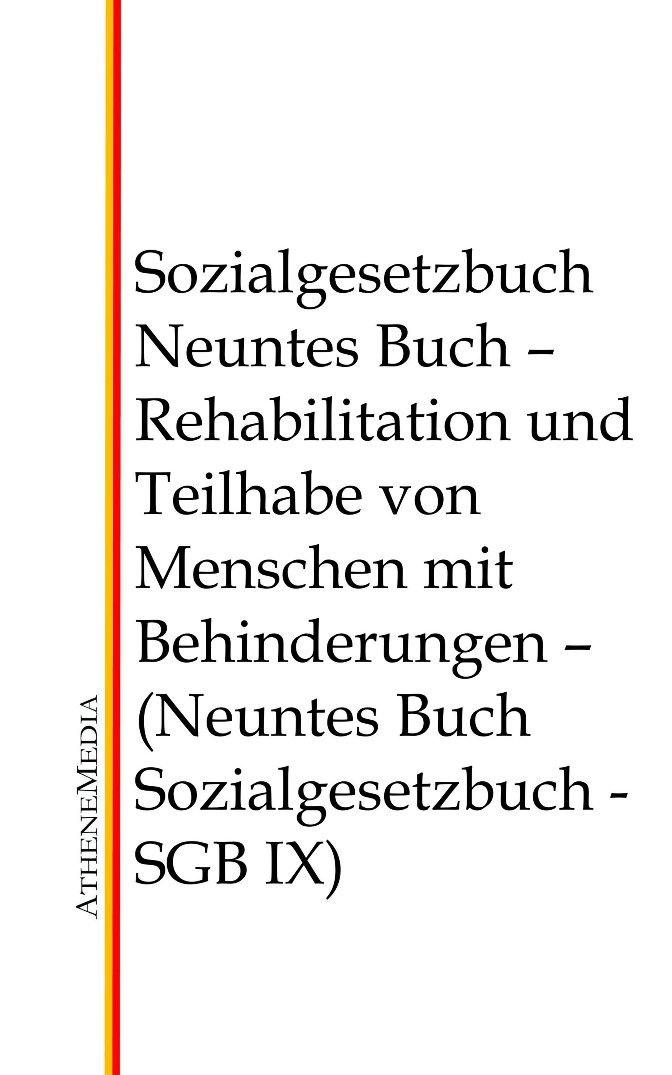 Отсутствует Sozialgesetzbuch - Neuntes Buch deutschland sozialgesetzbuch sgb neuntes buch ix – rehabilitation und teilhabe behinderter menschen