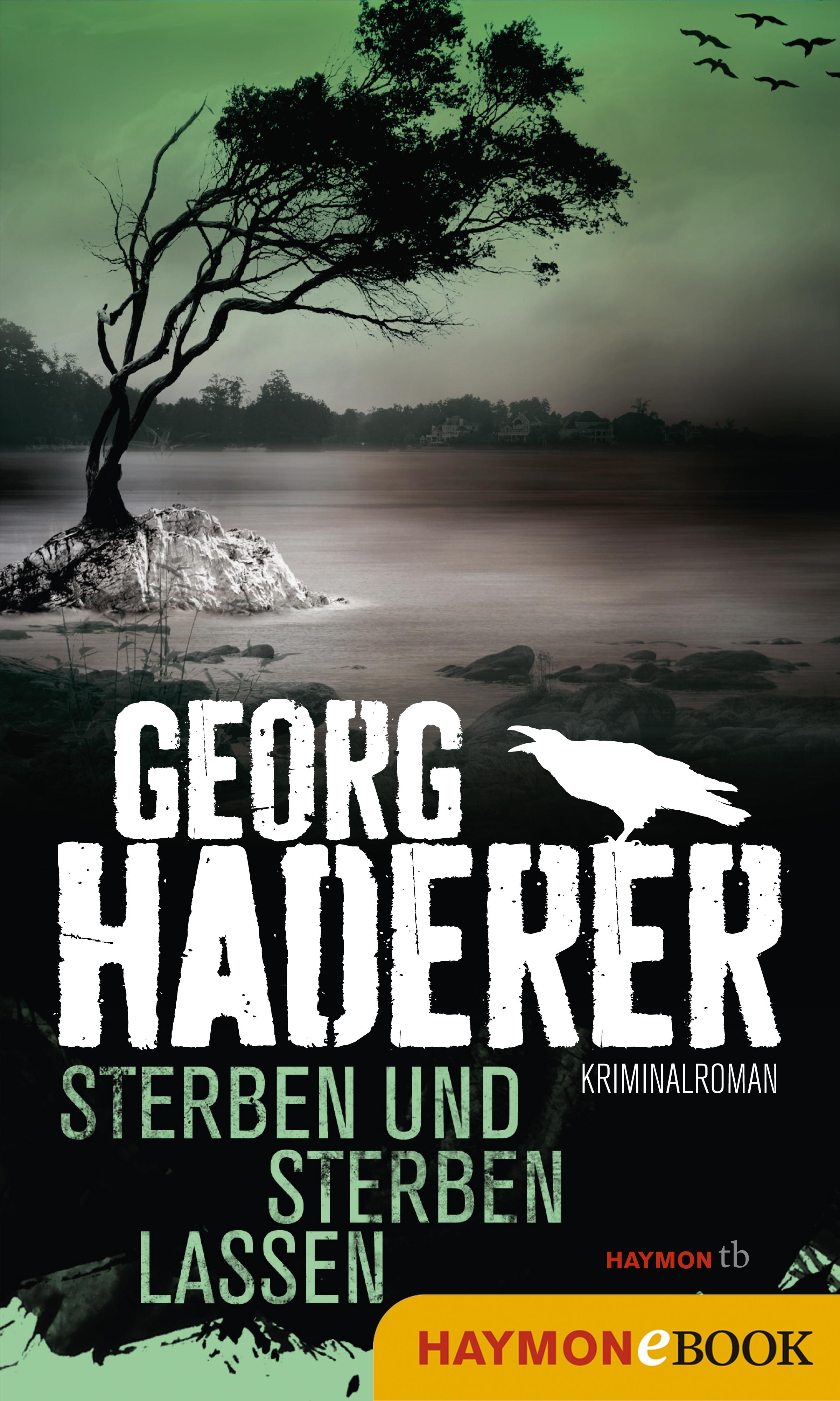 Georg Haderer Sterben und sterben lassen veronika deschliesst zu sterben