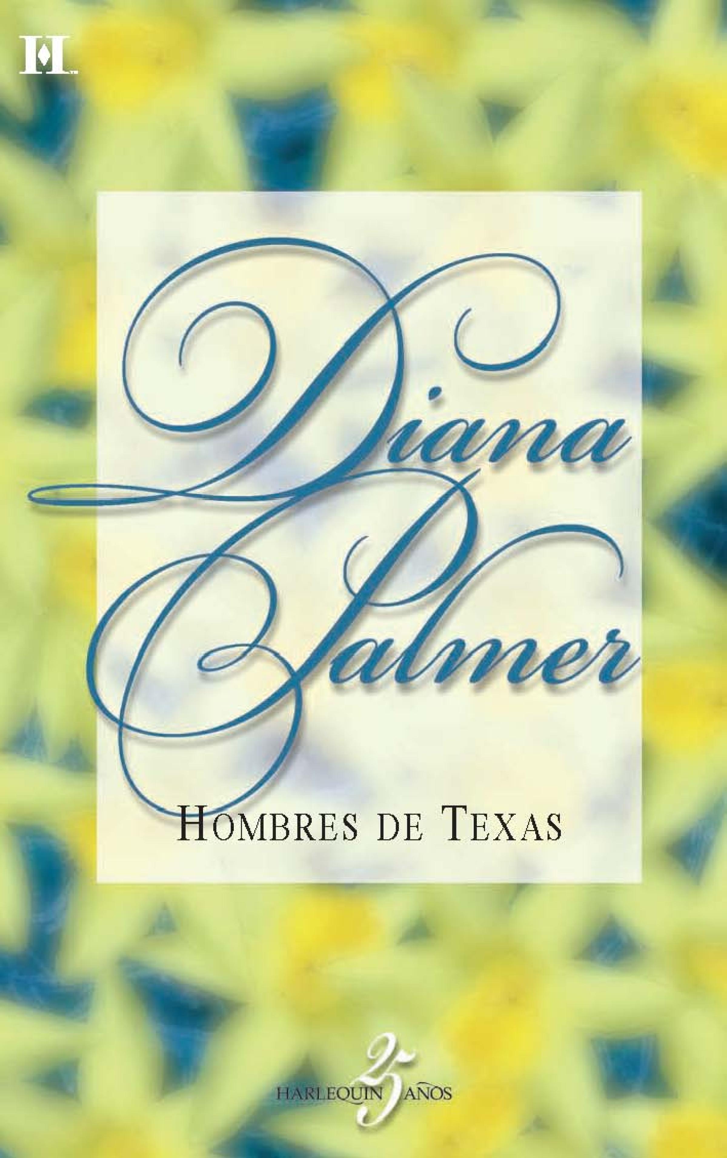 Diana Palmer Hombres de texas hombres de honor