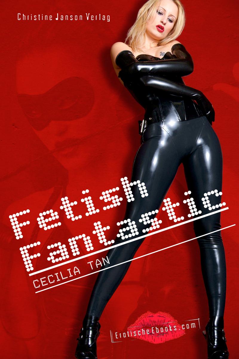 цена Cecilia Tan Fetish Fantastic онлайн в 2017 году