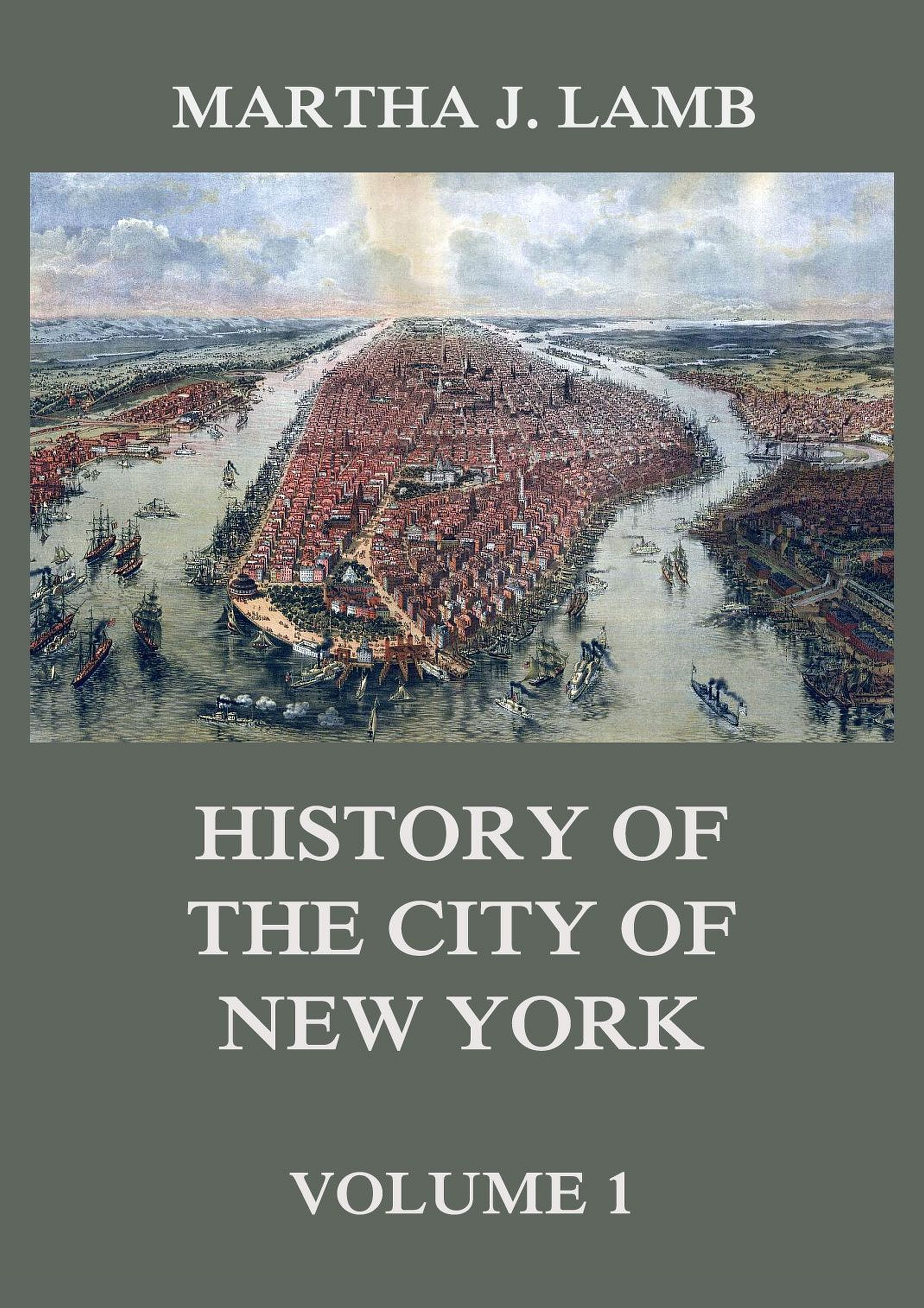 Martha J. Lamb History of the City of New York, Volume 1 martha alderson the plot whisperer book of writing prompts