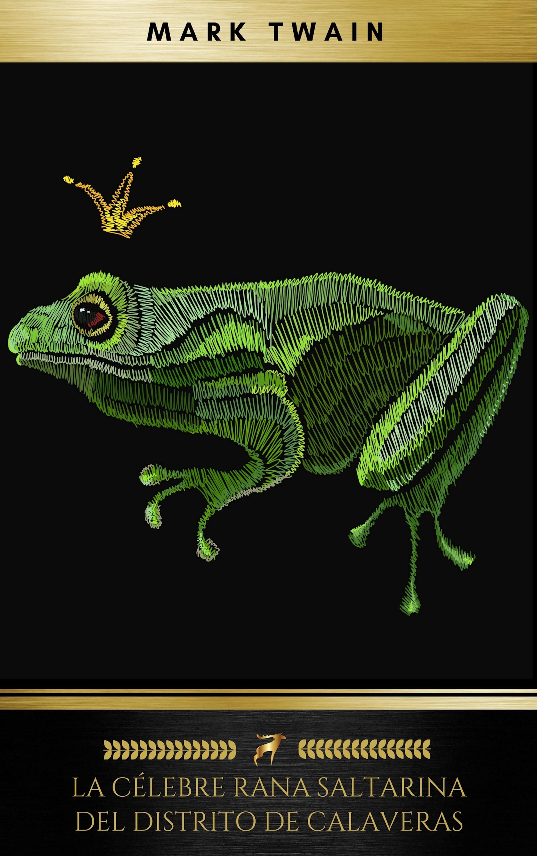 la celebre rana saltarina del distrito de calaveras