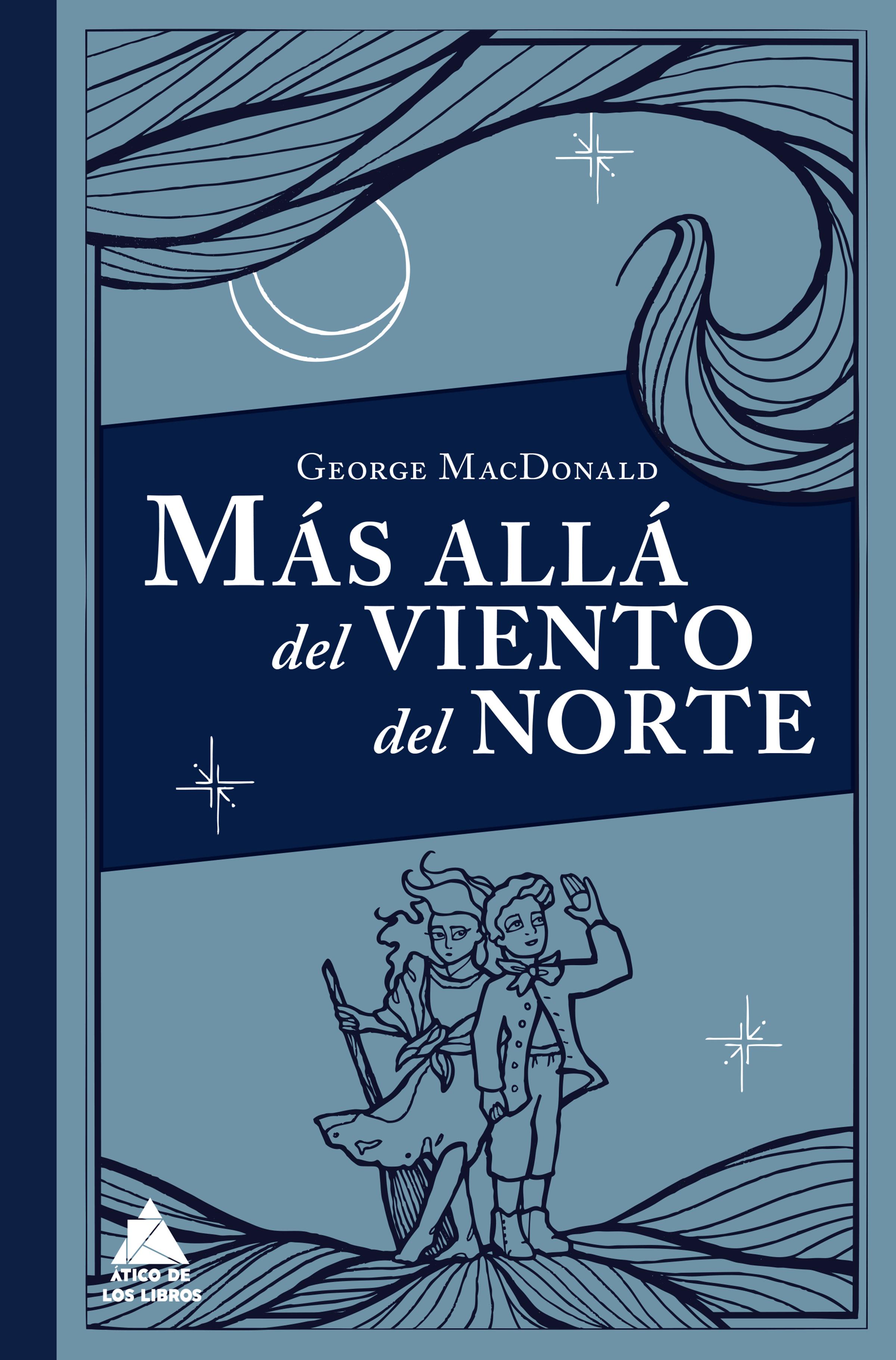 цена на George MacDonald Más allá del viento del norte