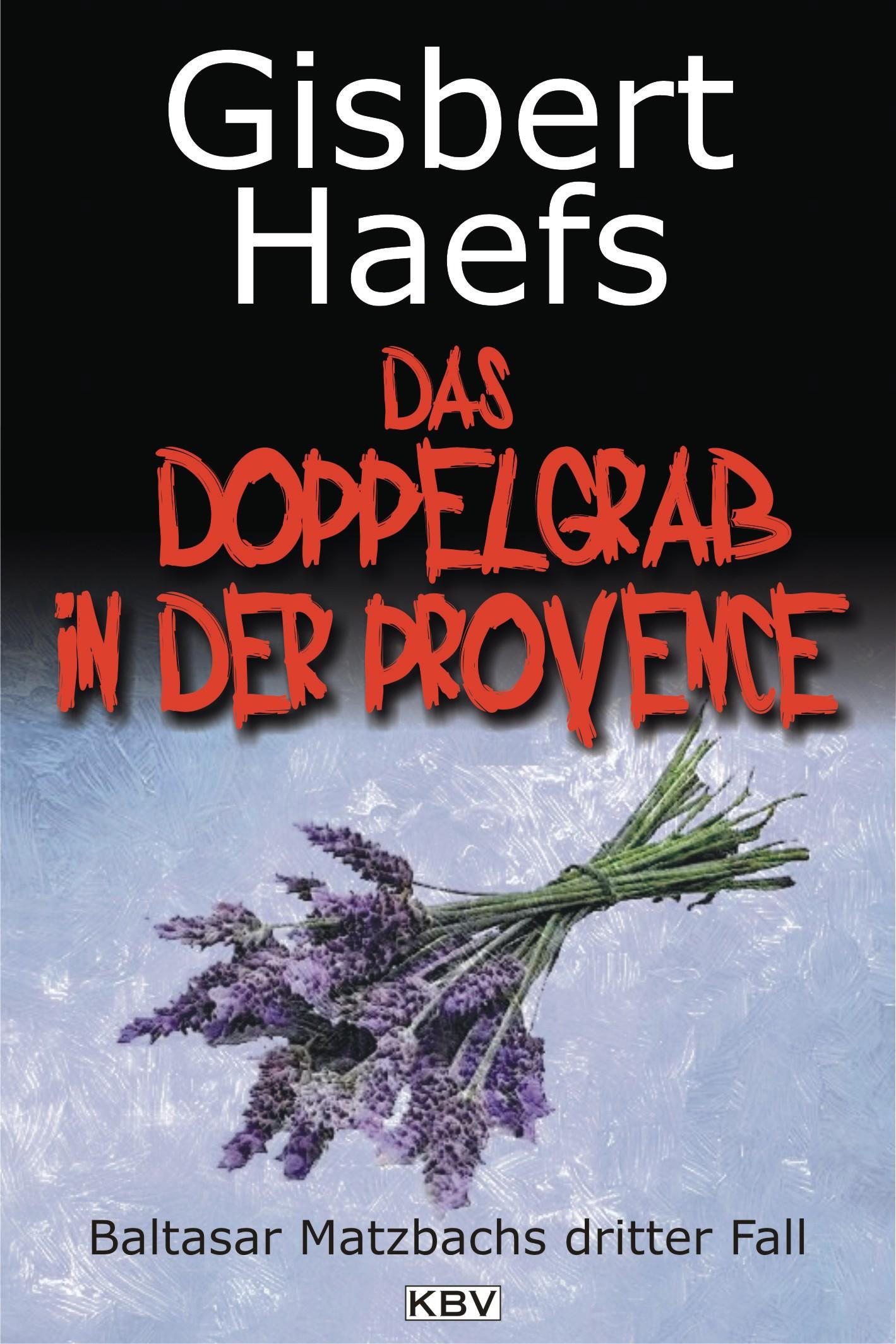 Gisbert Haefs Das Doppelgrab in der Provence gisbert brom bullarium trajectense latin edition