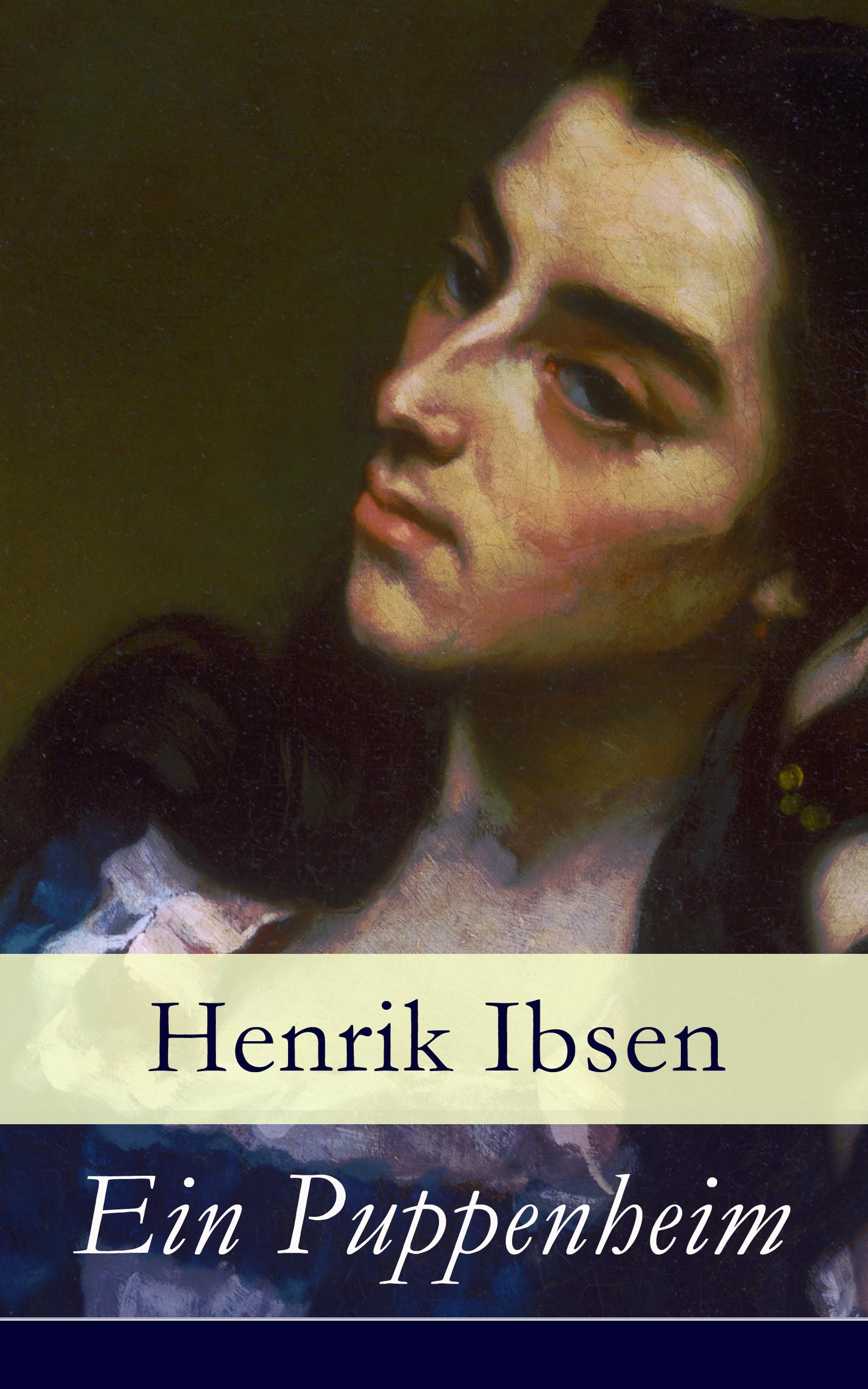 Henrik Ibsen Ein Puppenheim henrik ibsen gesammelte werke