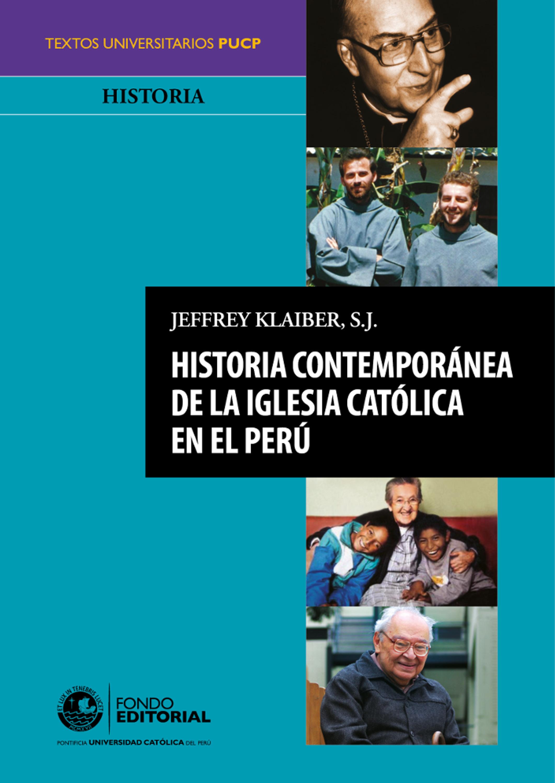 Jeffrey Klaiber S.J. Historia contemporánea de la Iglesia católica en el Perú bindstream m28 plus