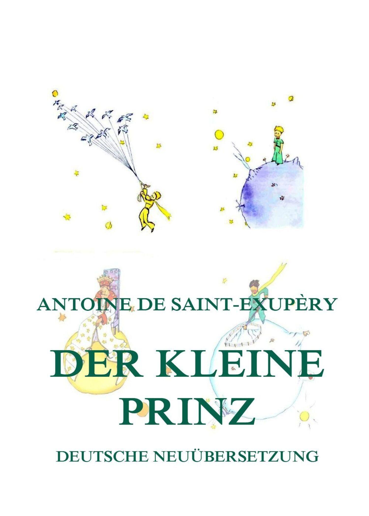 Antoine de Saint-Exupéry Der kleine Prinz