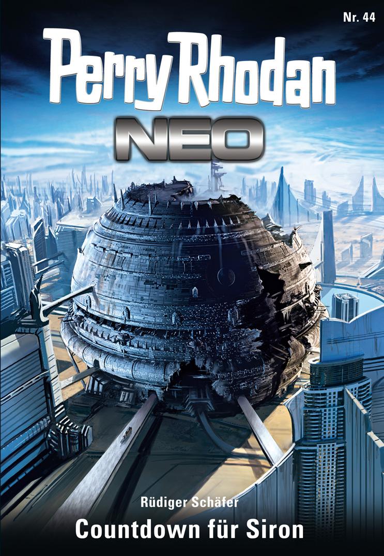Rudiger Schafer Perry Rhodan Neo 44: Countdown für Siron robert corvus perry rhodan neo 77 eine falle für rhodan