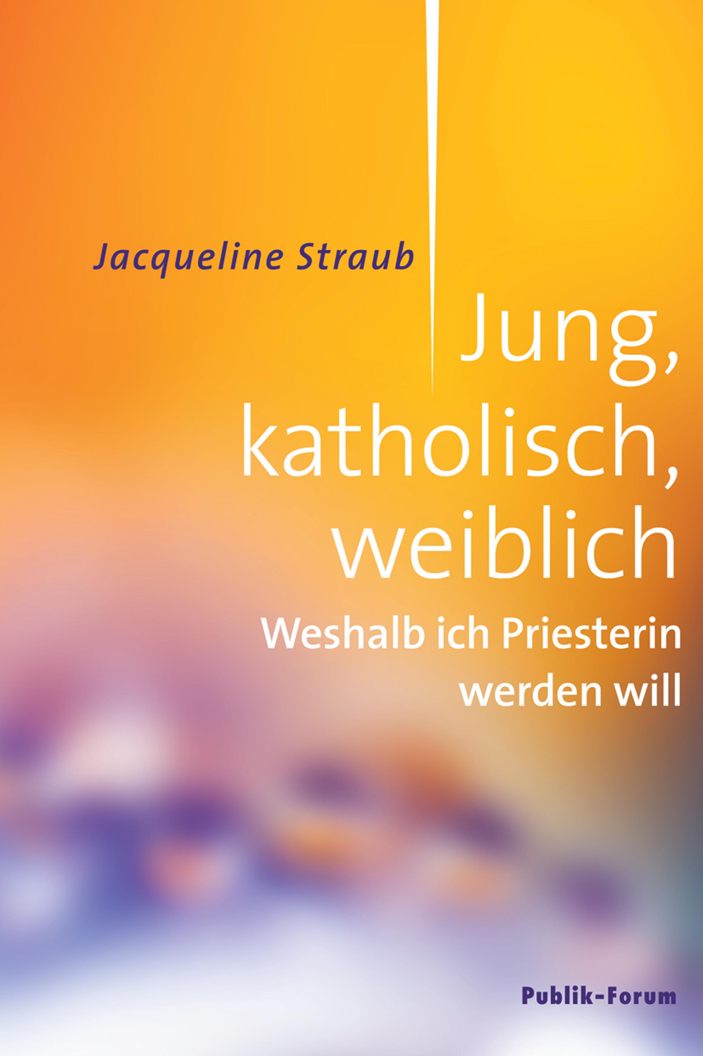 Jacqueline Straub Jung, katholisch, weiblich