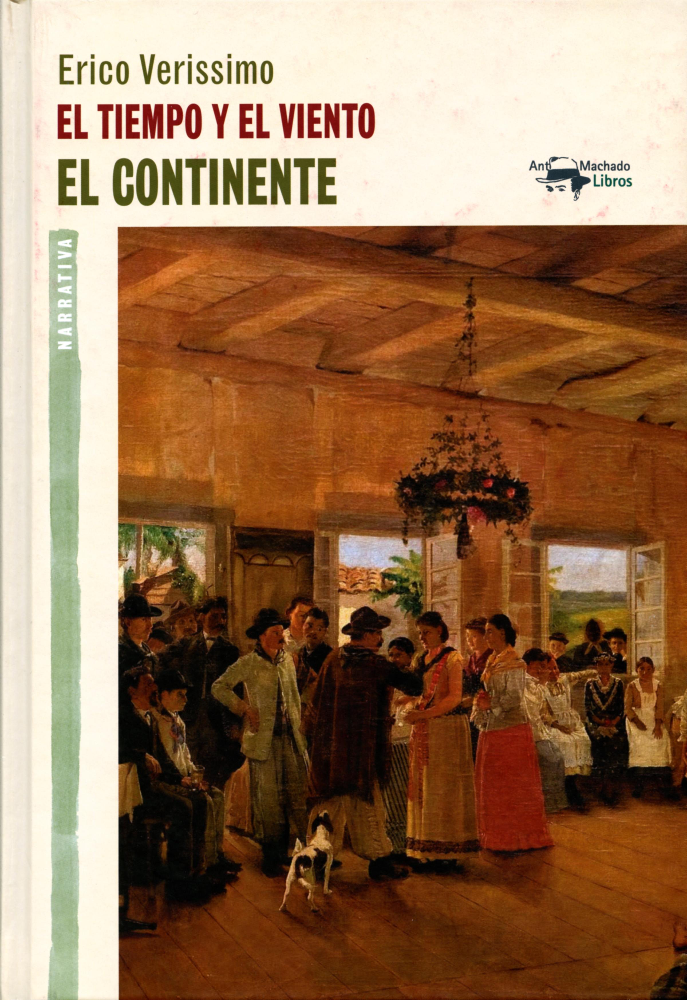 Erico Verissimo El tiempo y el viento - Vol. 1 - El continente