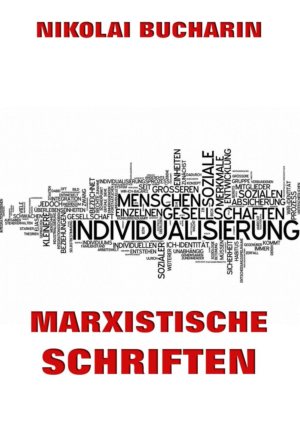 Nikolai Bucharin Marxistische Schriften sean mcginley marxistische positionen zum 2 weltkrieg