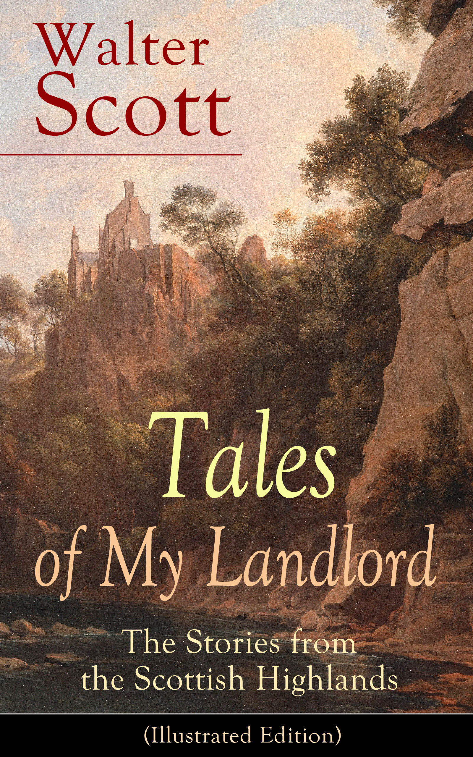 Walter Scott Tales of My Landlord: The Stories from the Scottish Highlands (Illustrated Edition) my first bible stories the nativity