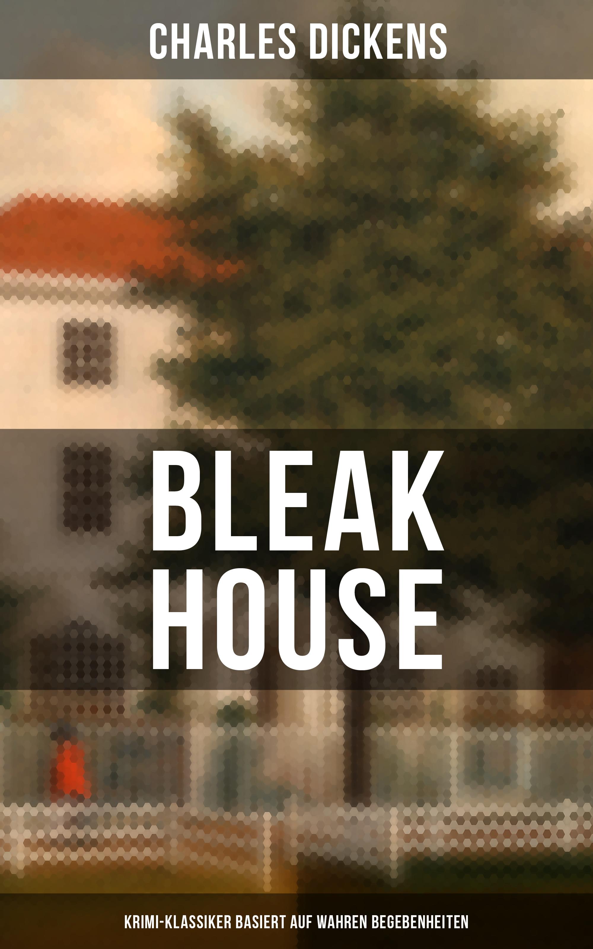 Charles 1812-1870 Dickens Bleak House (Krimi-Klassiker basiert auf wahren Begebenheiten) цена