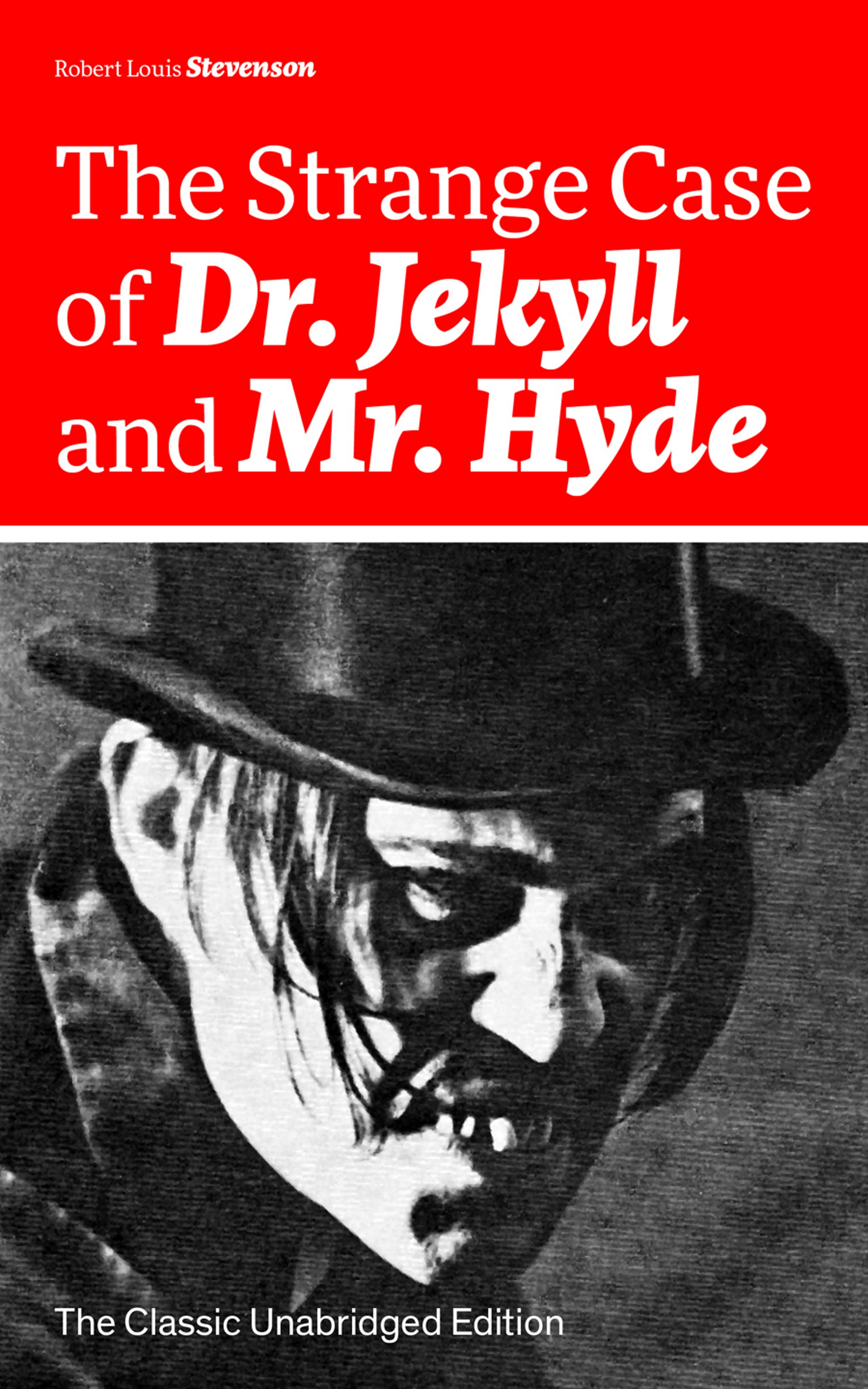 цена Robert Louis Stevenson The Strange Case of Dr. Jekyll and Mr. Hyde (The Classic Unabridged Edition) онлайн в 2017 году