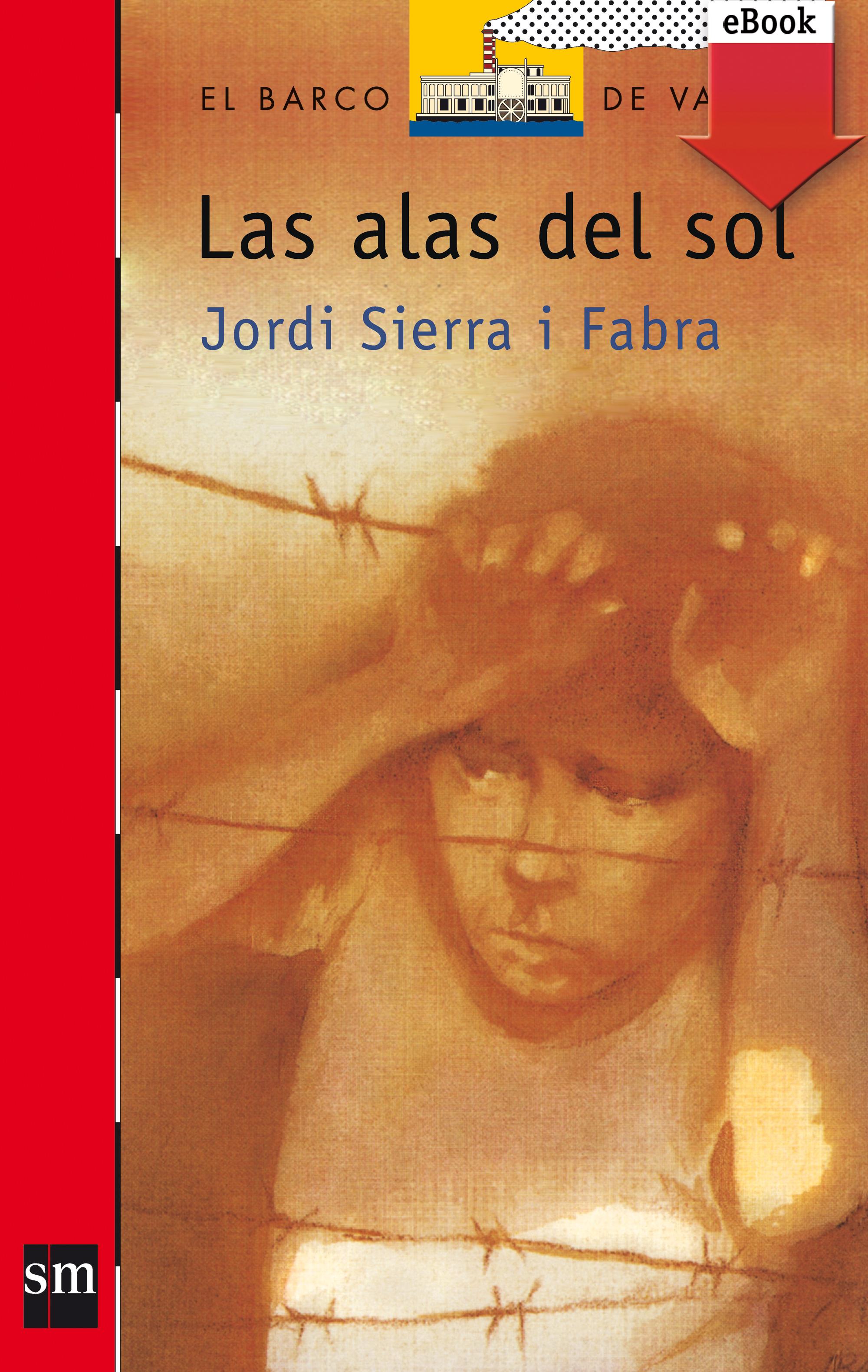 Jordi Sierra i fabra Las alas del sol f pilkington alas fair face