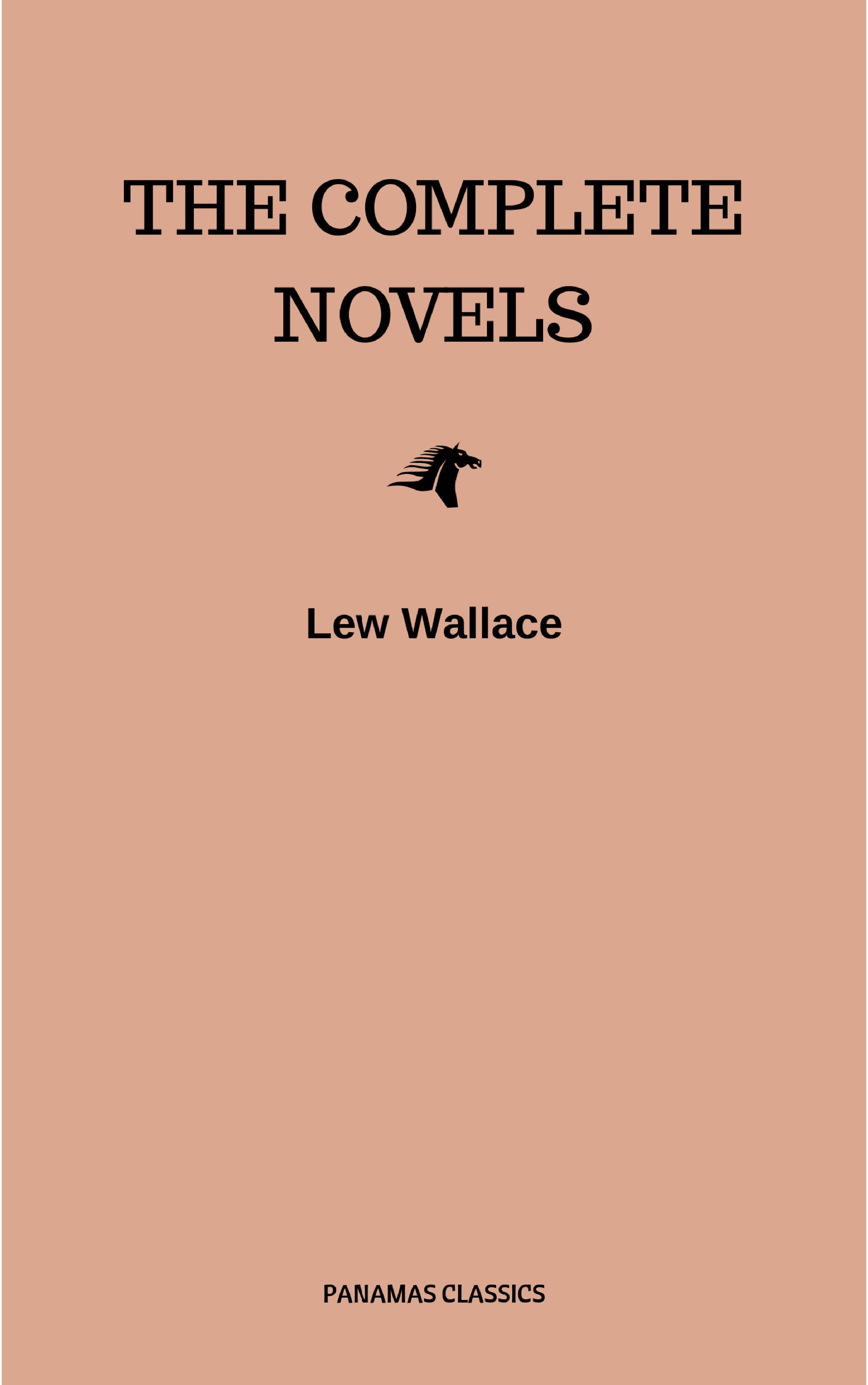 Lew Wallace Lew Wallace: The Complete Novels wallace