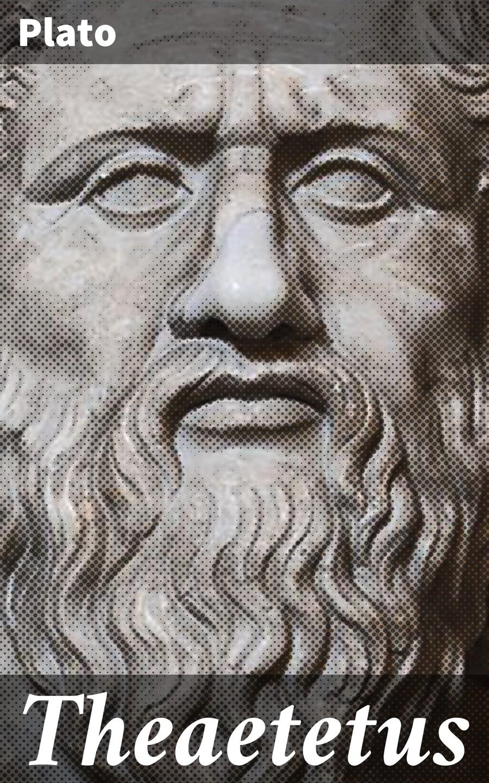 Theaetetus ( Plato    )