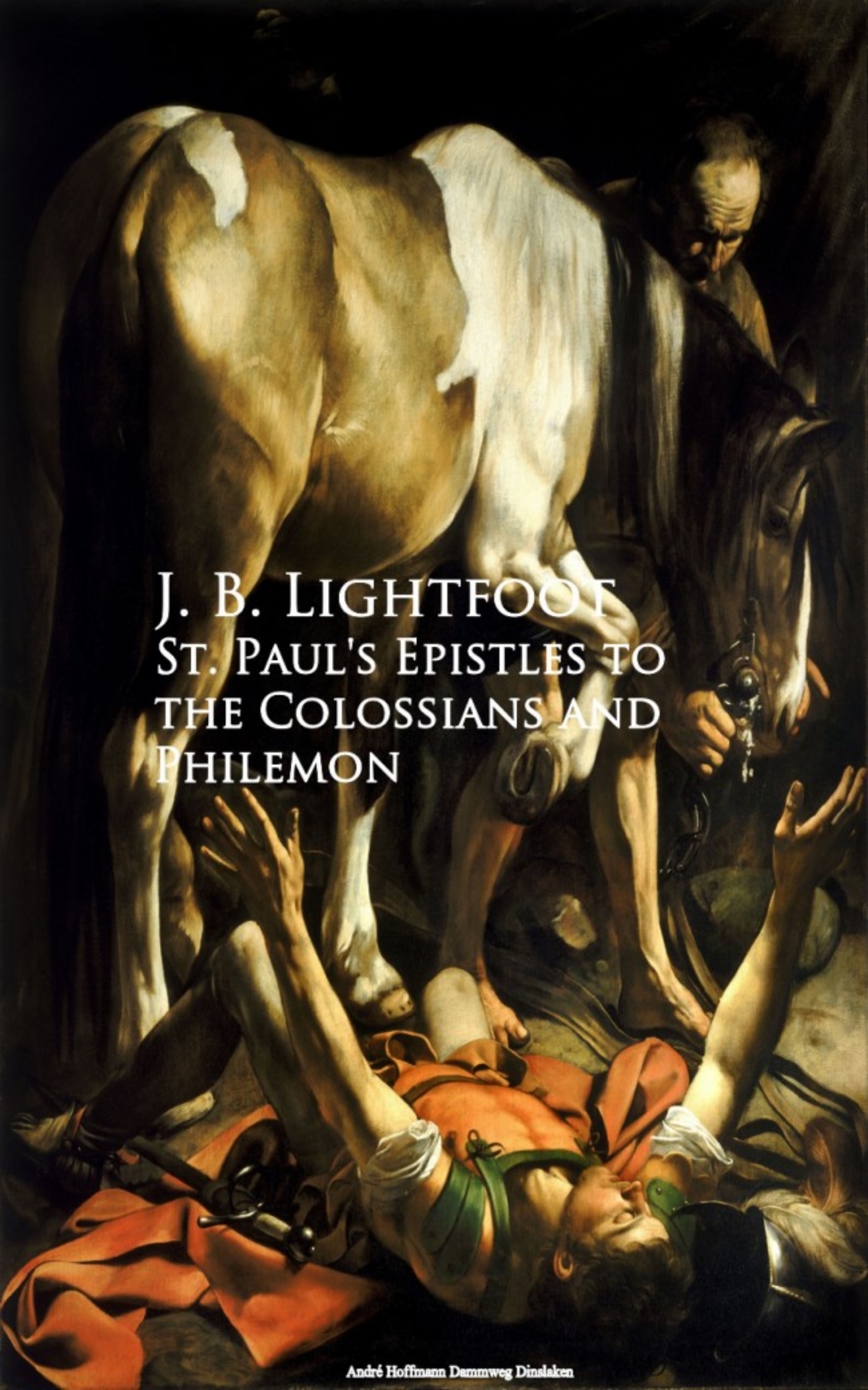 J. B. Lightfoot St. Paul's Epistles to the Colossians and Philemon martin luther the epistles of st peter and st jude preached and explained