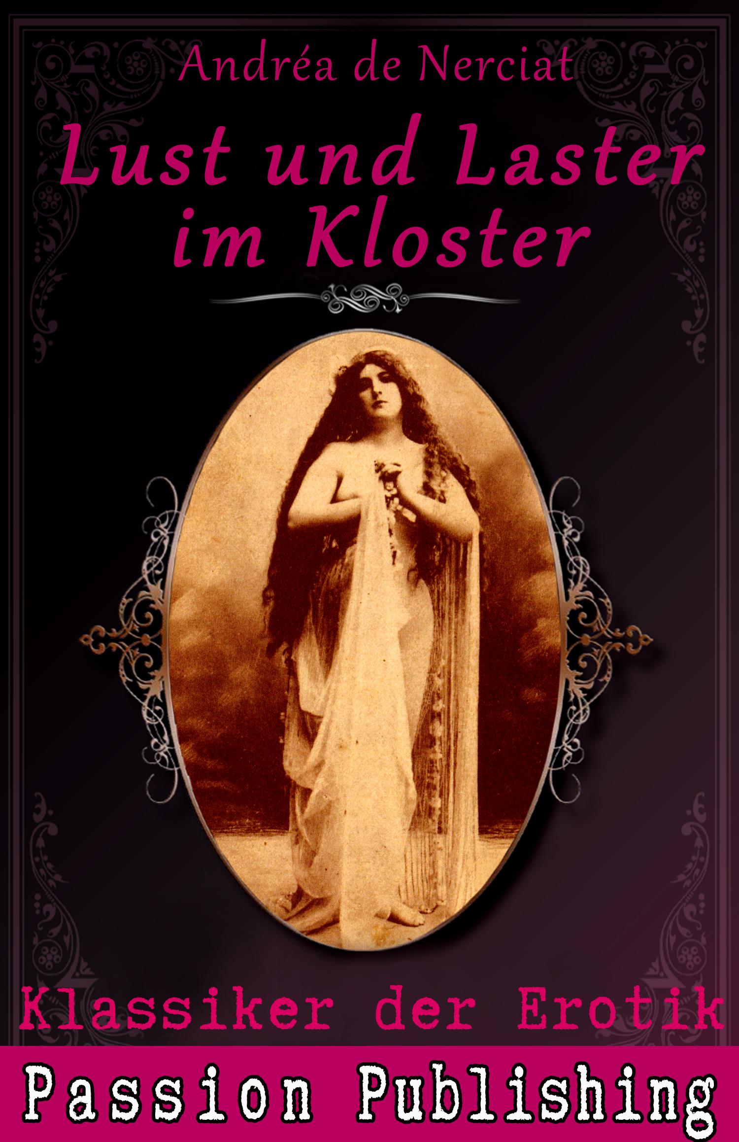 Andrea de Nerciat Klassiker der Erotik 9: Lust und Laster im Kloster недорого