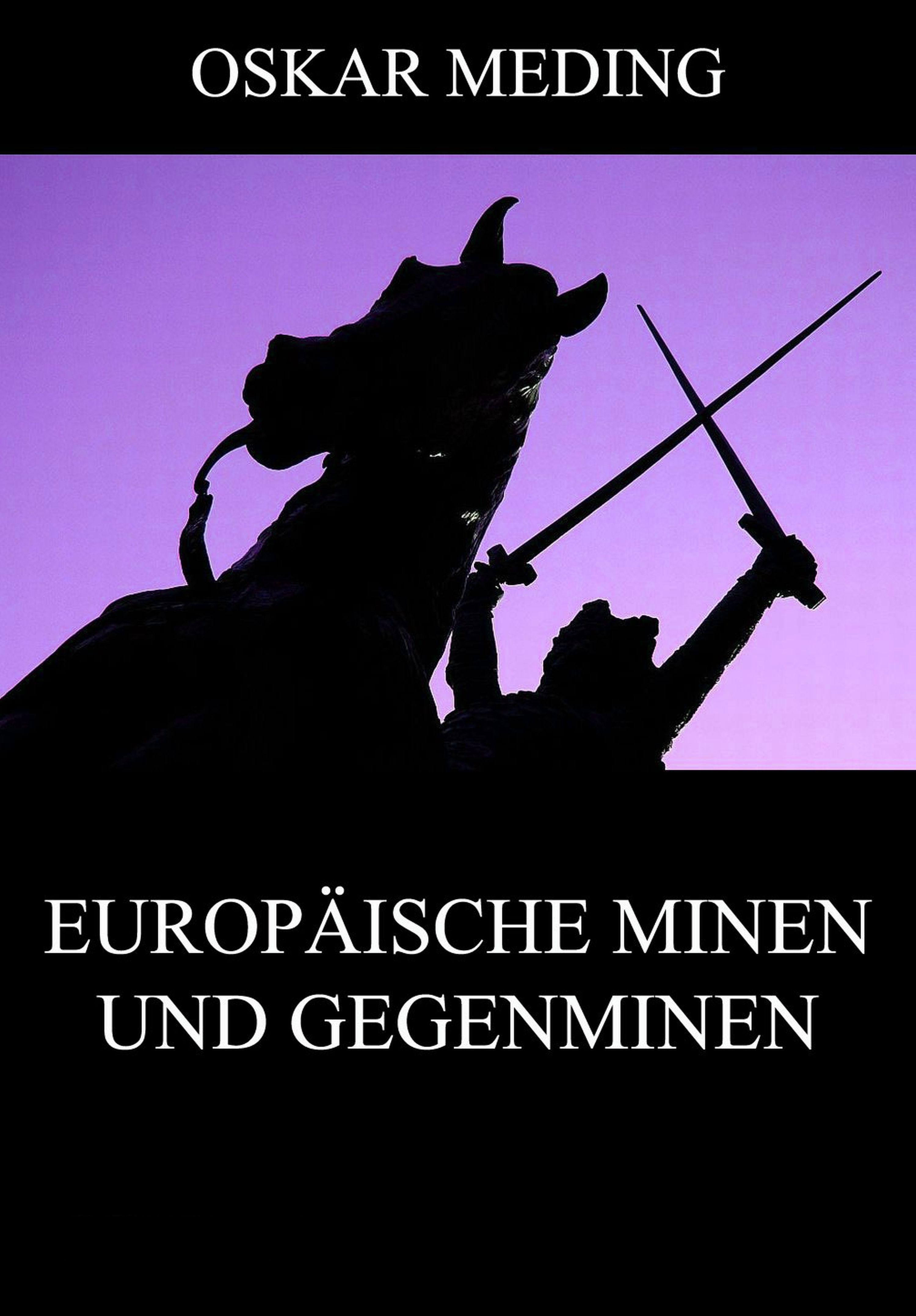 Europäische Minen und Gegenminen ( Oskar  Meding  )
