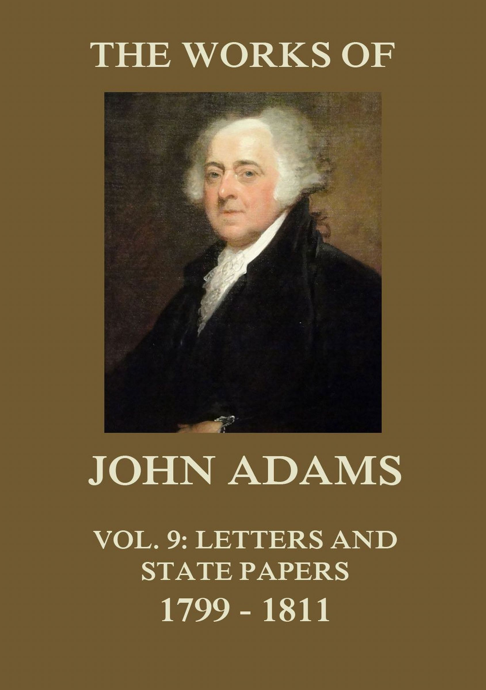 Adams John The Works of John Adams Vol. 9 adams patrick kick off the story of football