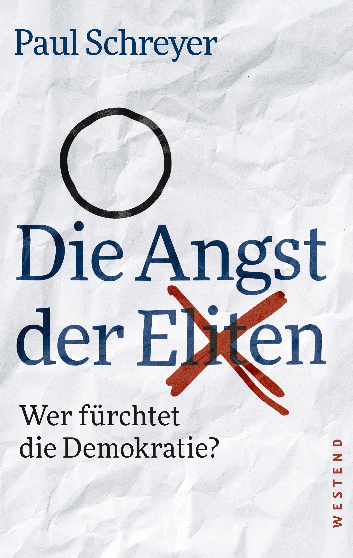 Paul Schreyer Die Angst der Eliten wolfgang schreyer der traum des hauptmann loy
