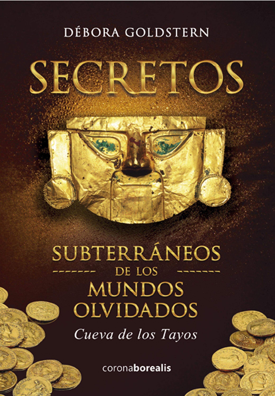 Débora Goldstern Secretos subterraneos de los mundos olvidados ana martos los senderos secretos de venus