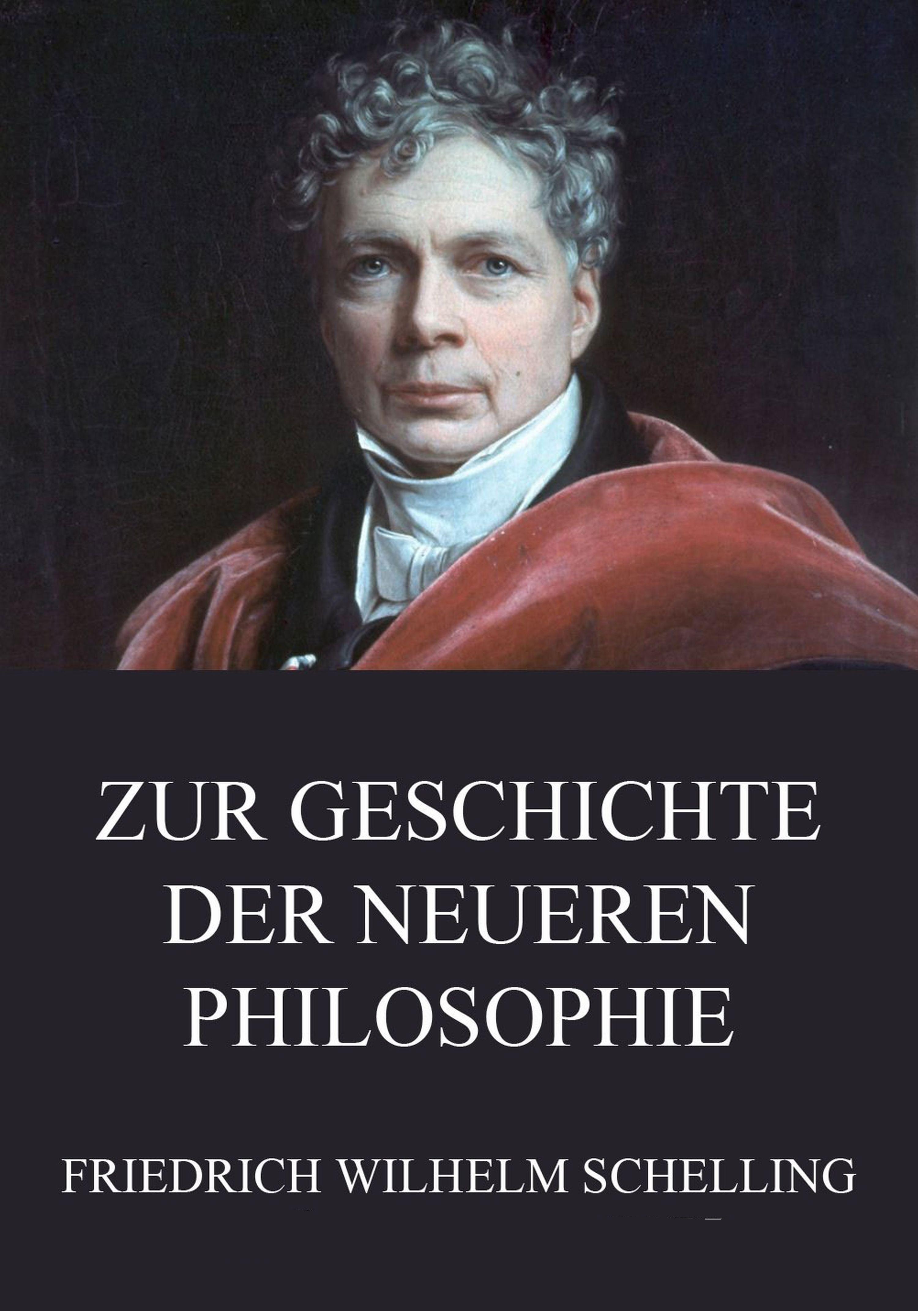 Friedrich Wilhelm Schelling Zur Geschichte der neueren Philosophie friedrich wilhelm barthold geschichte der deutschen hansa volume 3