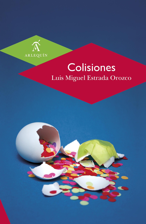 Luis Miguel Estrada Orozco Colisiones luis miguel mexico