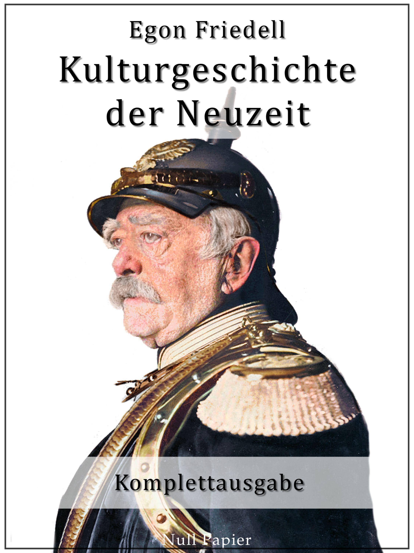 Egon Friedell Kulturgeschichte der Neuzeit