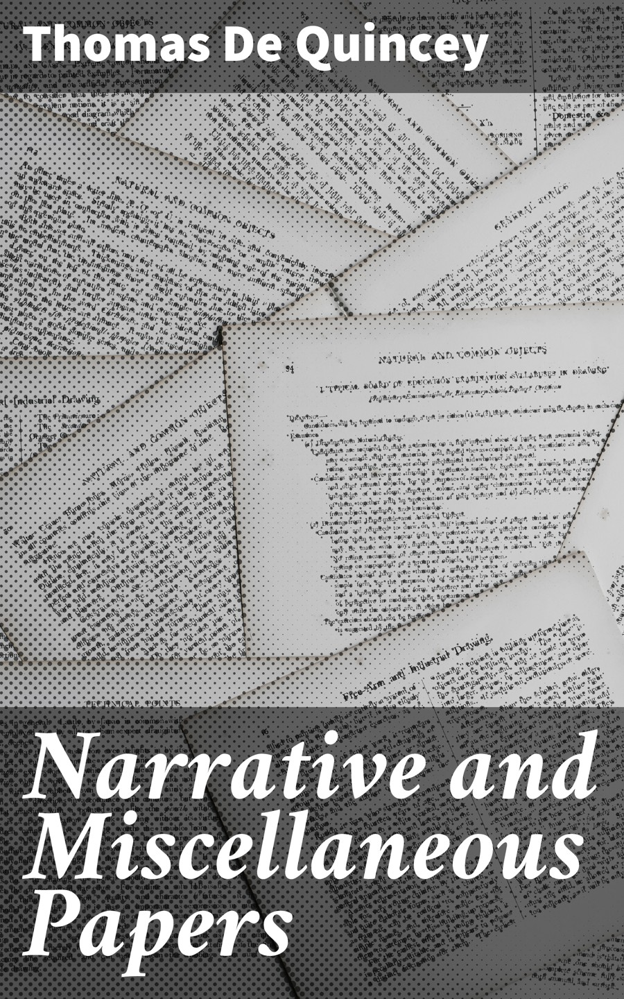 Thomas de Quincey Narrative and Miscellaneous Papers narrative space