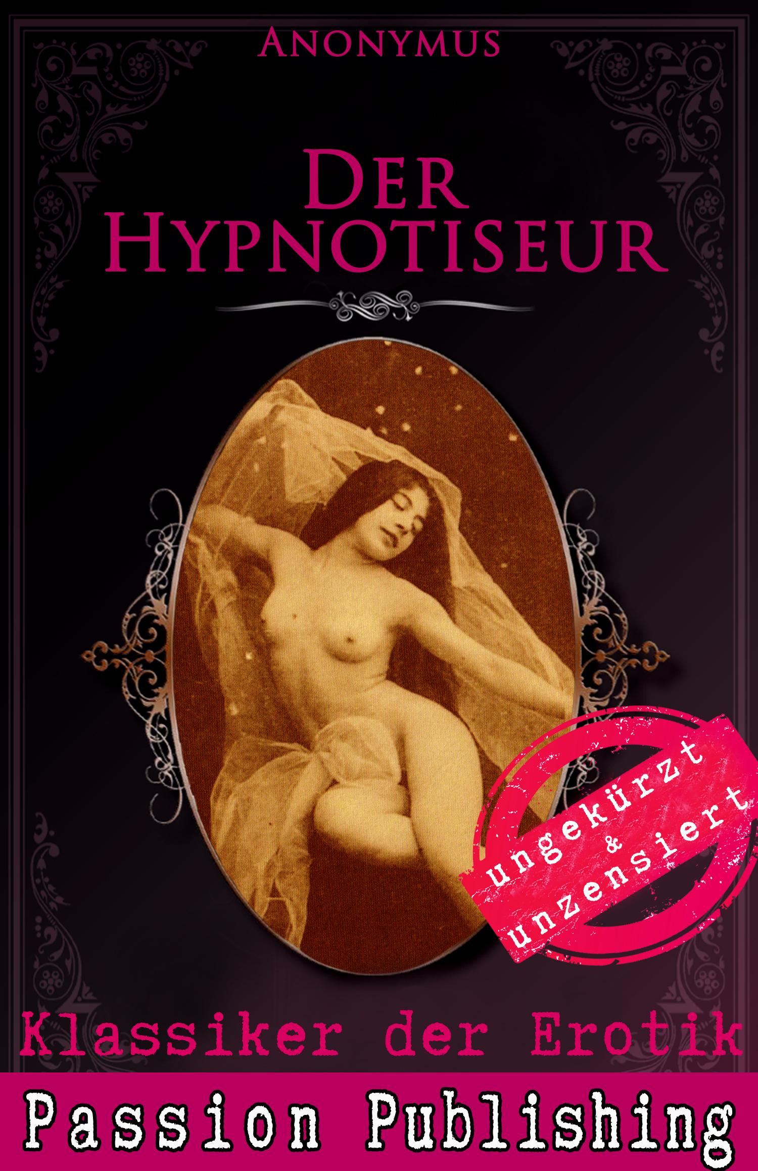 Anonymus Klassiker der Erotik 43: Der Hypnotiseur