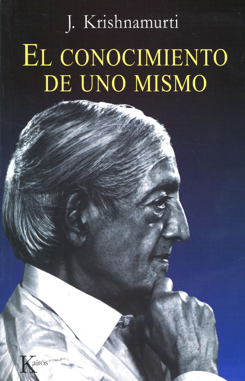 Jiddu Krishnamurti El conocimiento de uno mismo mismo ремень
