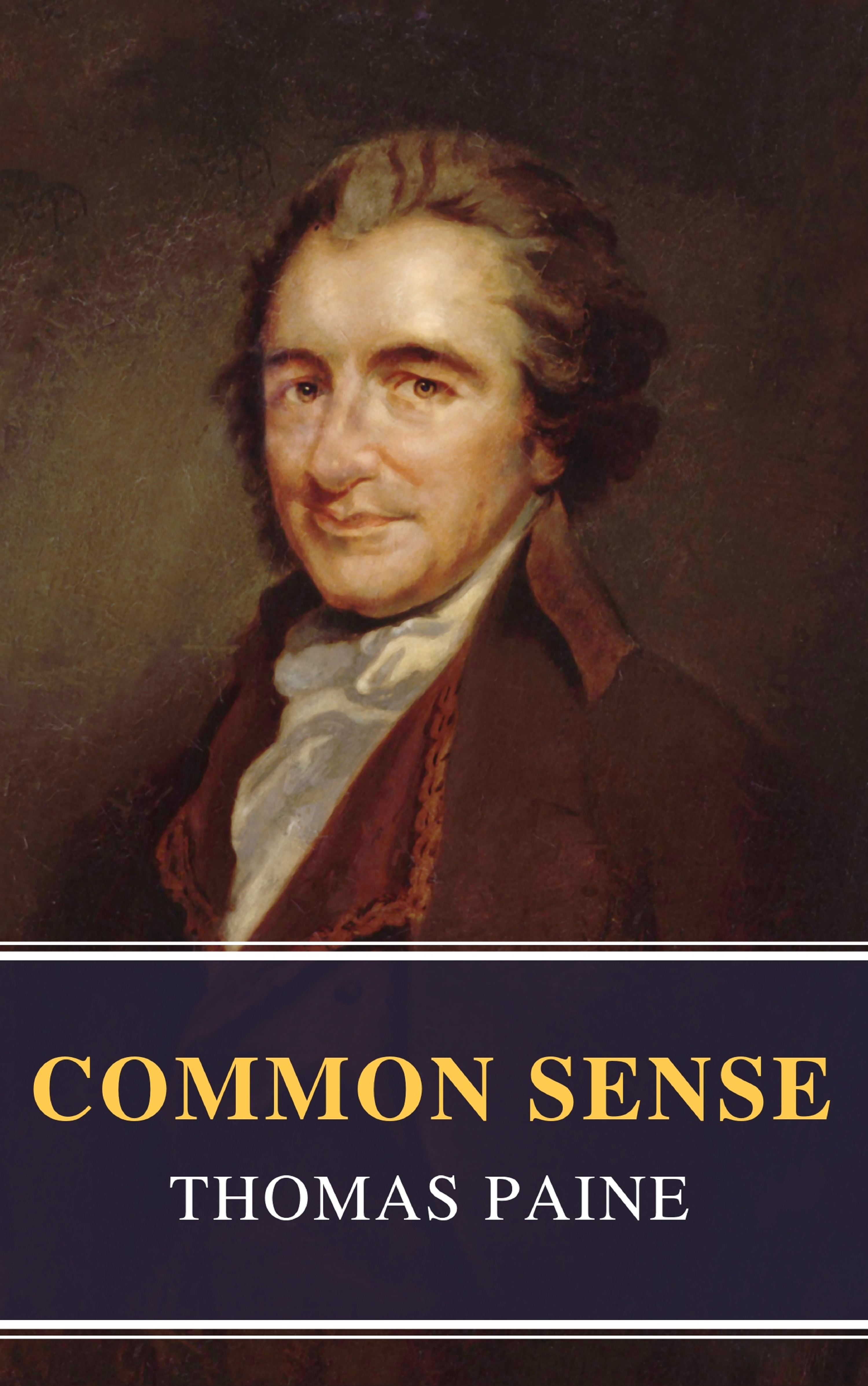 Thomas Paine Common Sense (Annotated): The Origin and Design of Government thomas paine the political works of thomas paine secretary for foreign affairs to the congress of the united
