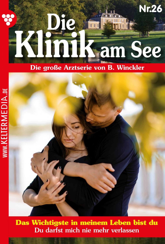 Britta Winckler Die Klinik am See 26 – Arztroman b winckler die klinik am see 19 – arztroman