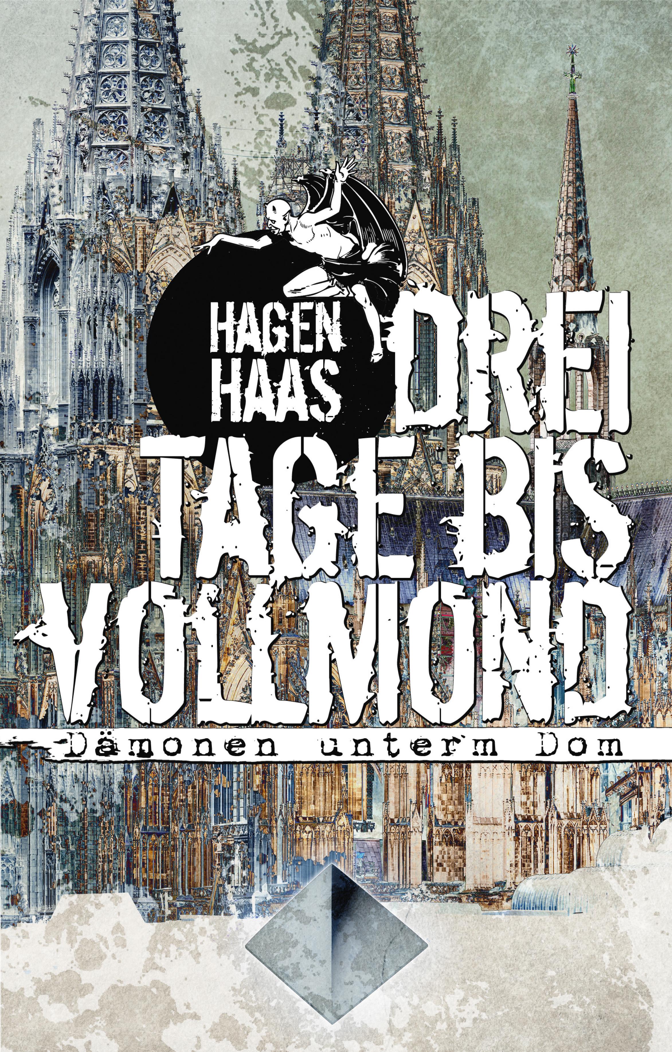 Hagen Haas Drei Tage bis Vollmond
