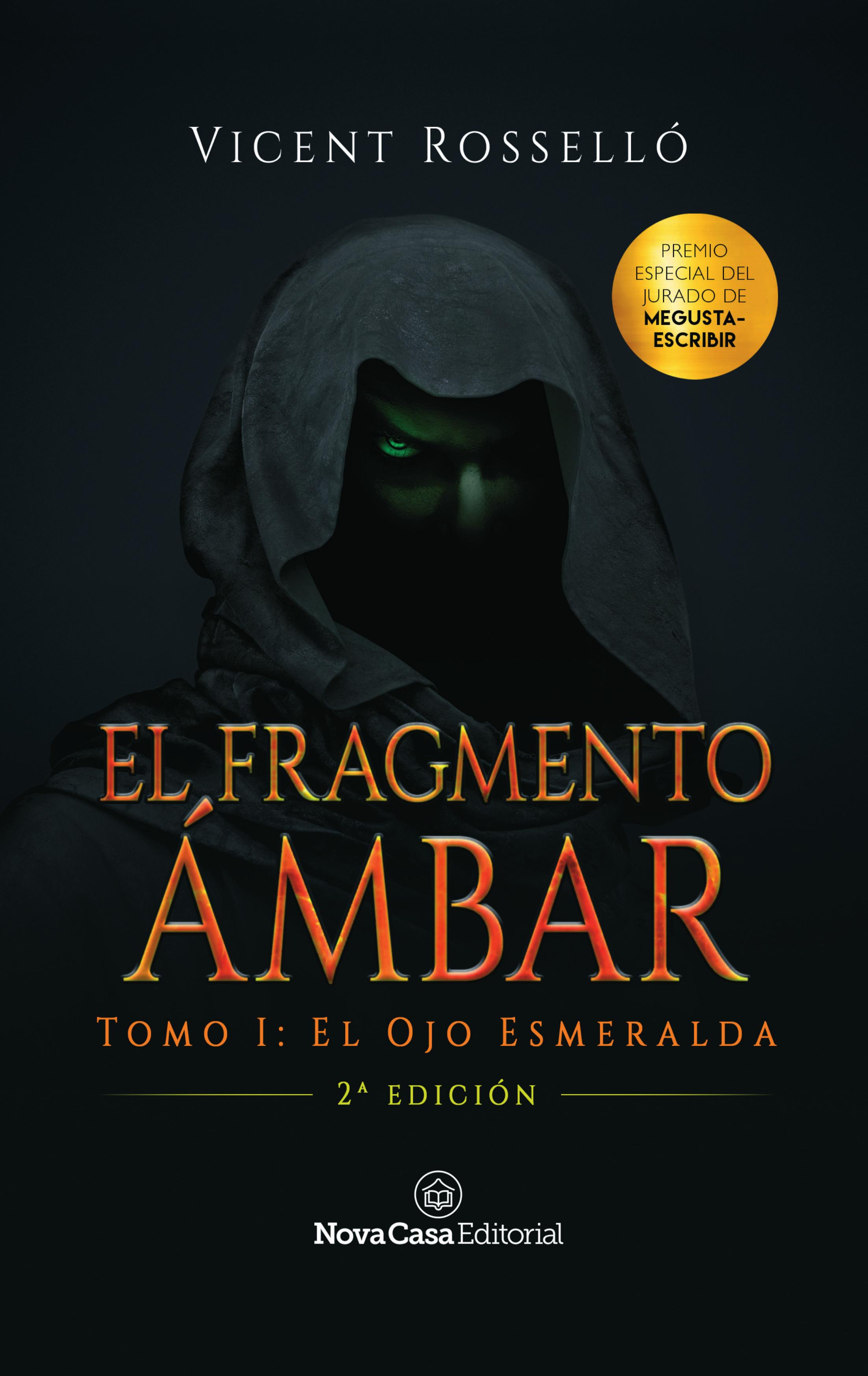 Vicent Rosselló El Fragmento Ámbar tomo 1: El Ojo Esmeralda sangre en el ojo