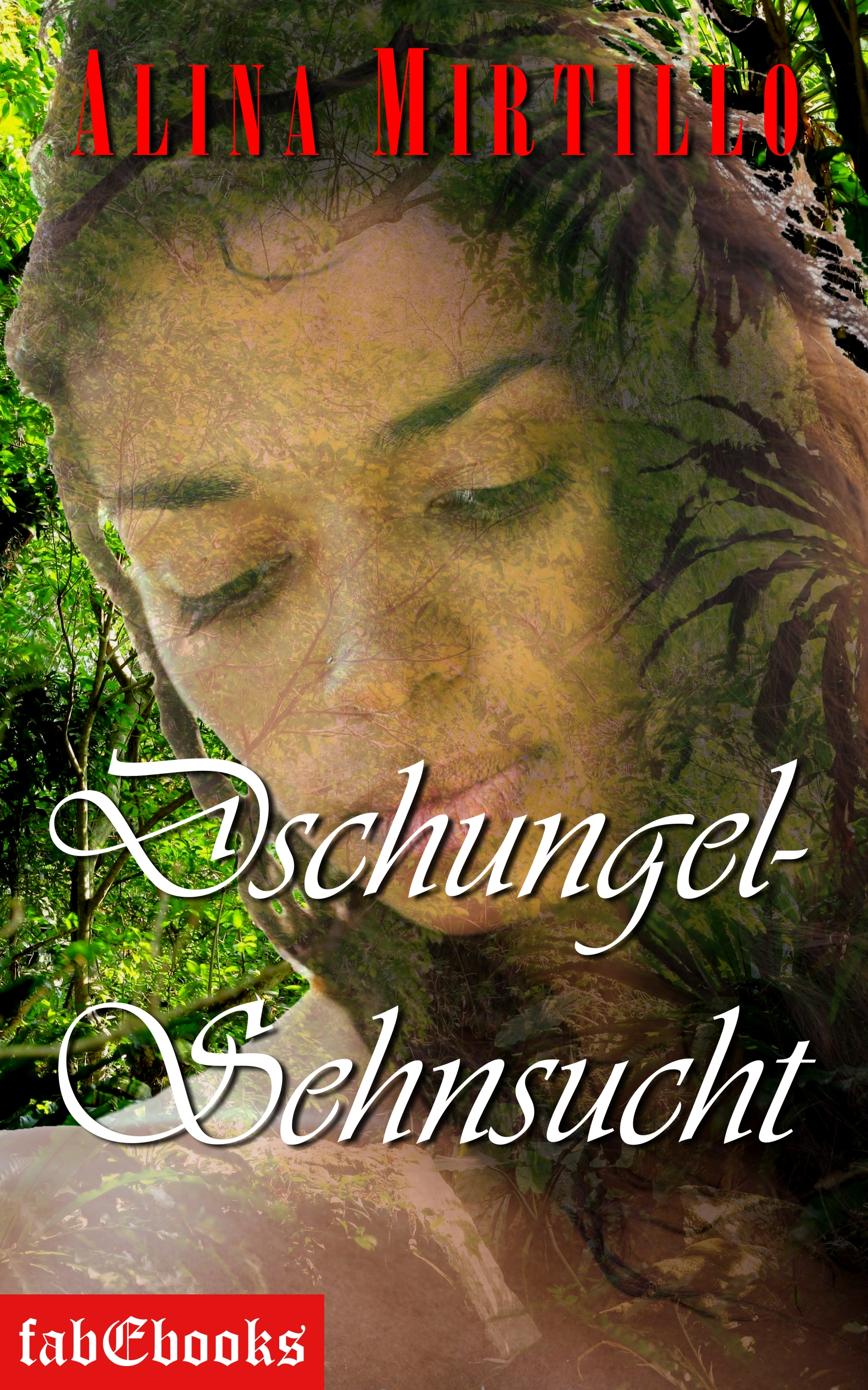 цена на Alina Mirtillo Dschungel-Sehnsucht