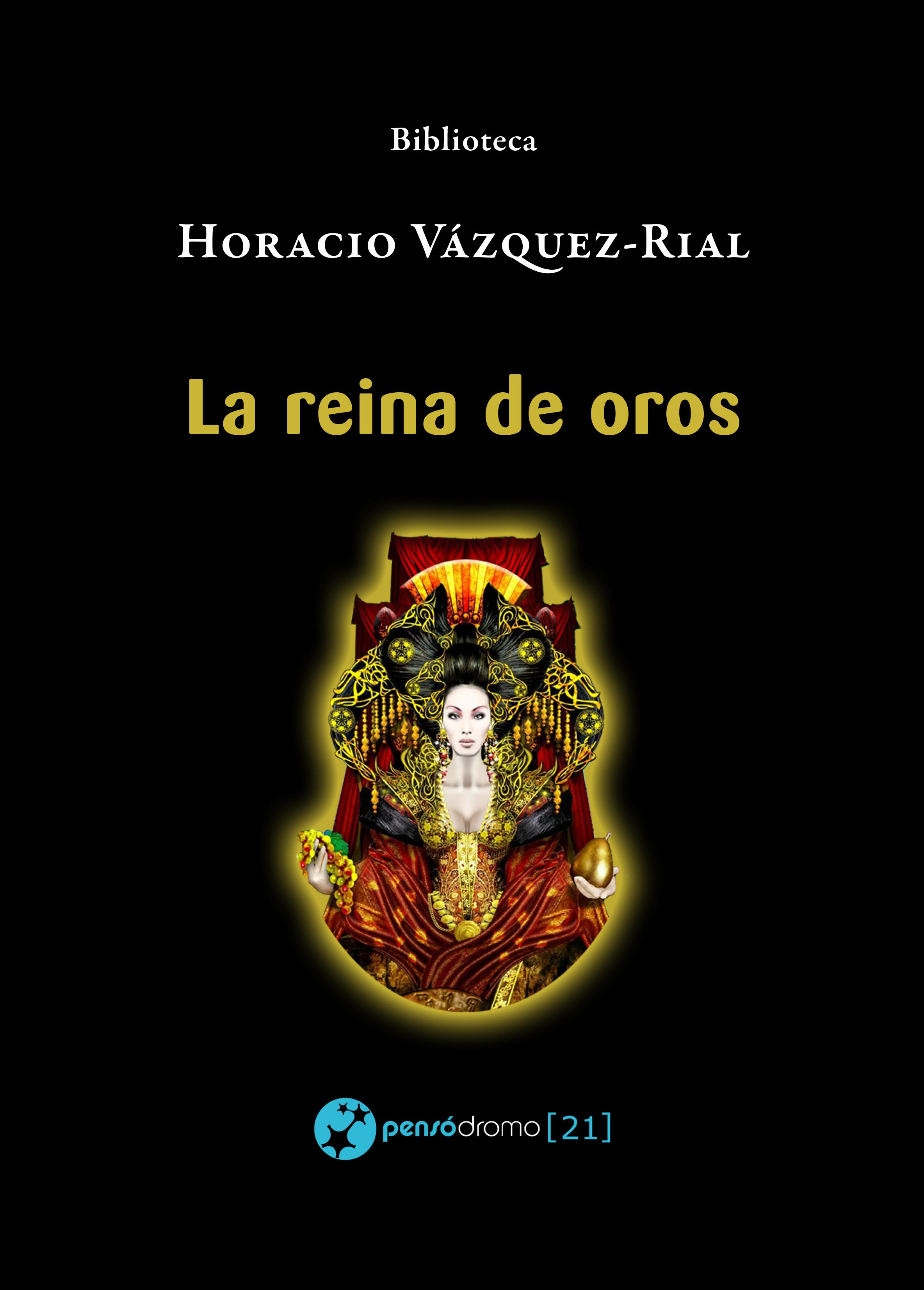 Horacio Vazquez-Rial La reina de oros bob oros confidence