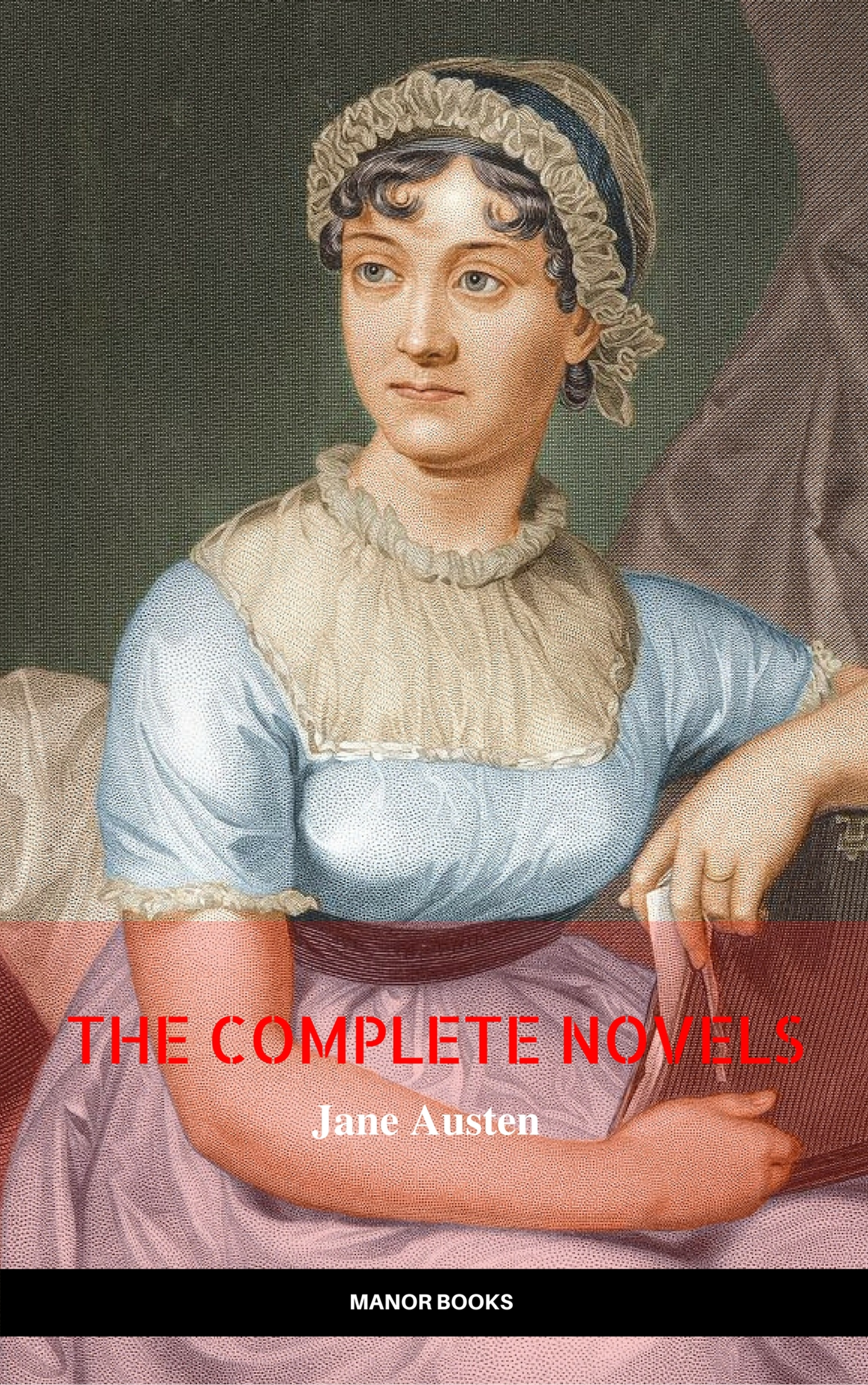 the complete works of jane austen in one volume sense and sensibility pride and prejudice mansfield park emma northanger abbey persuasion lady sanditi