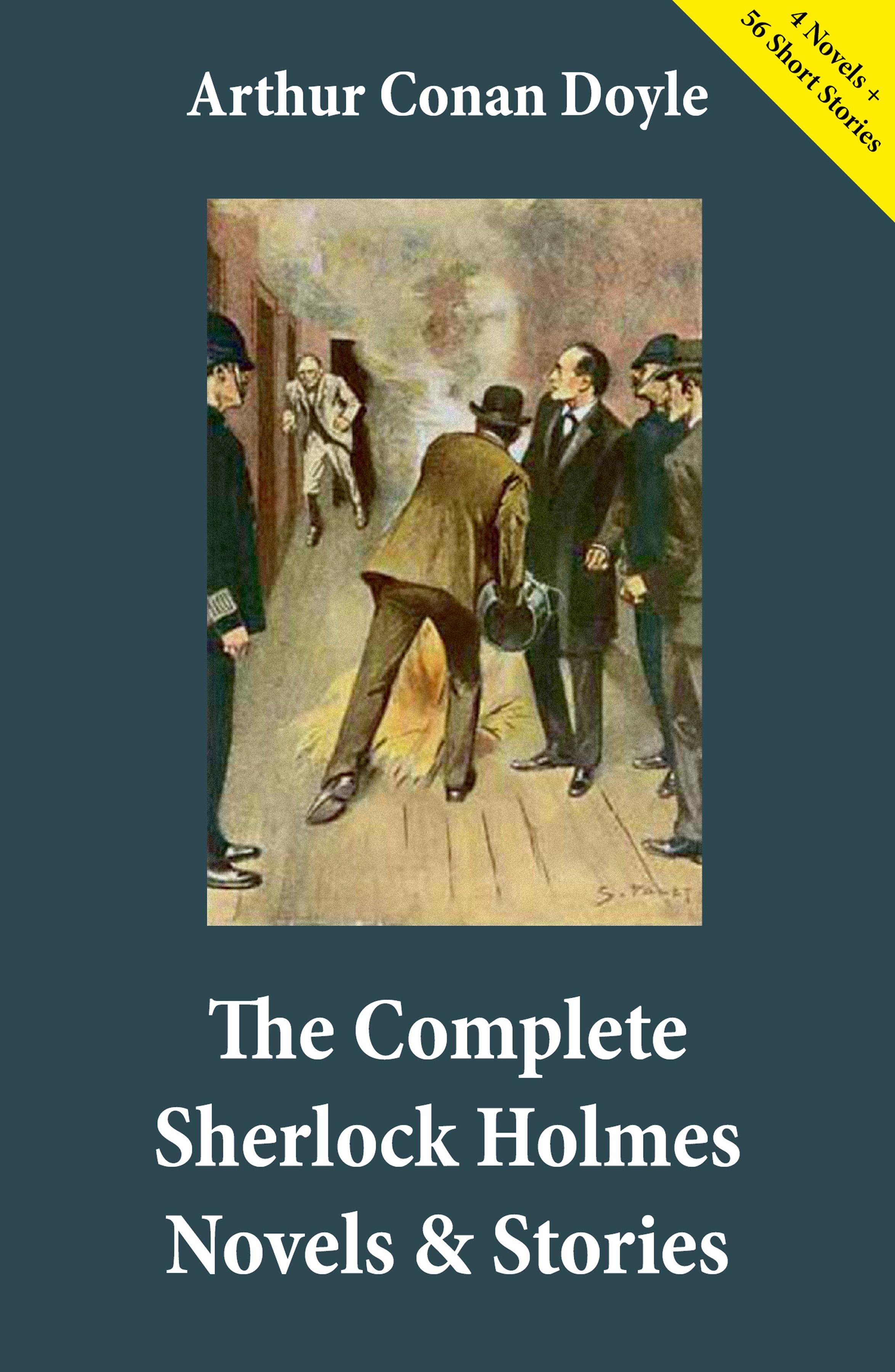 Arthur Conan Doyle The Complete Sherlock Holmes Novels & Stories (4 Novels + 56 Short Stories) doyle a c collected short stories ii the death voyage коллекция рассказов 2 смертельное путешествие на ан