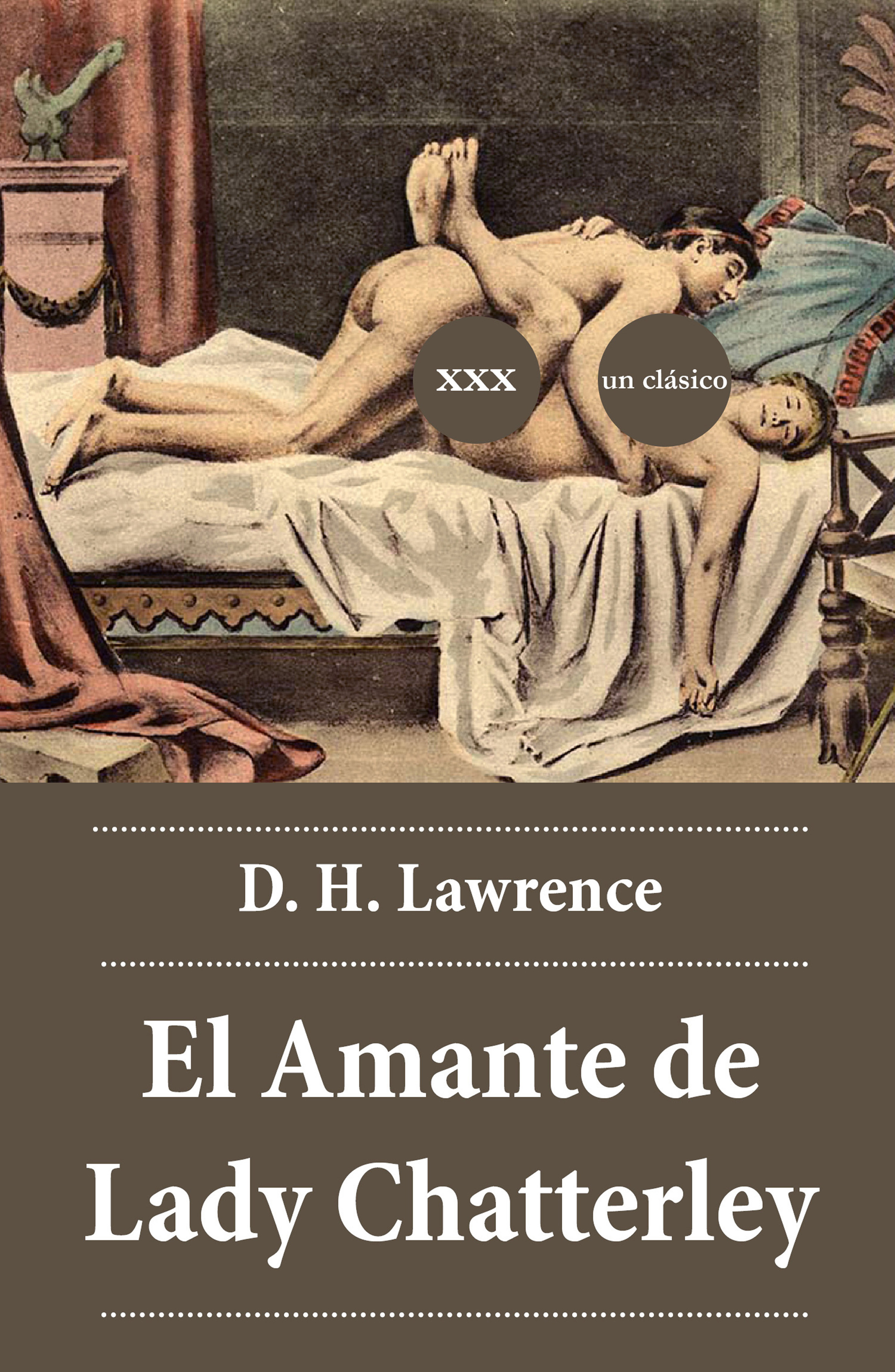 цена D. H. Lawrence El Amante de Lady Chatterley онлайн в 2017 году