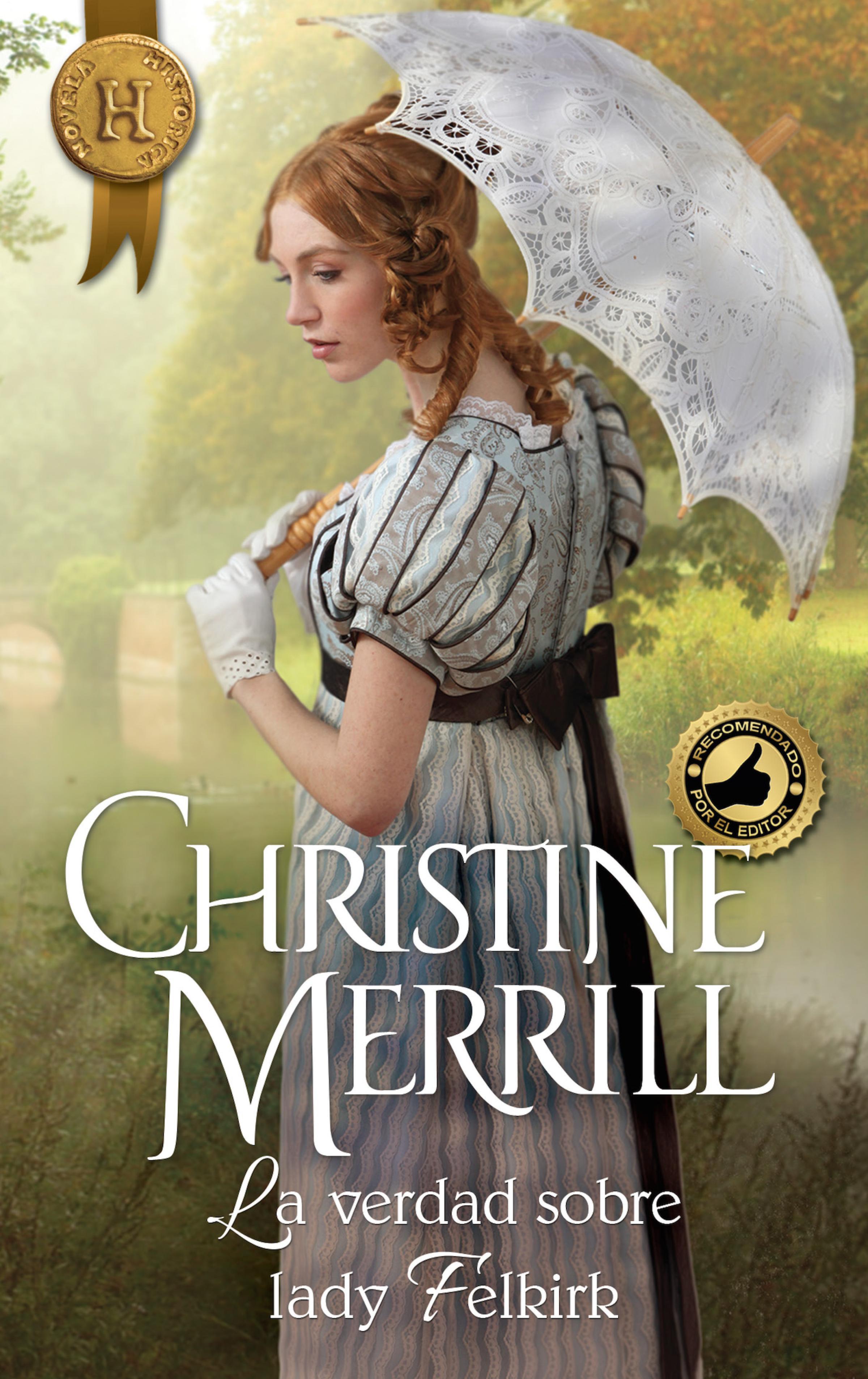 Christine Merrill La verdad sobre lady Felkirk christine merrill the mistletoe wager