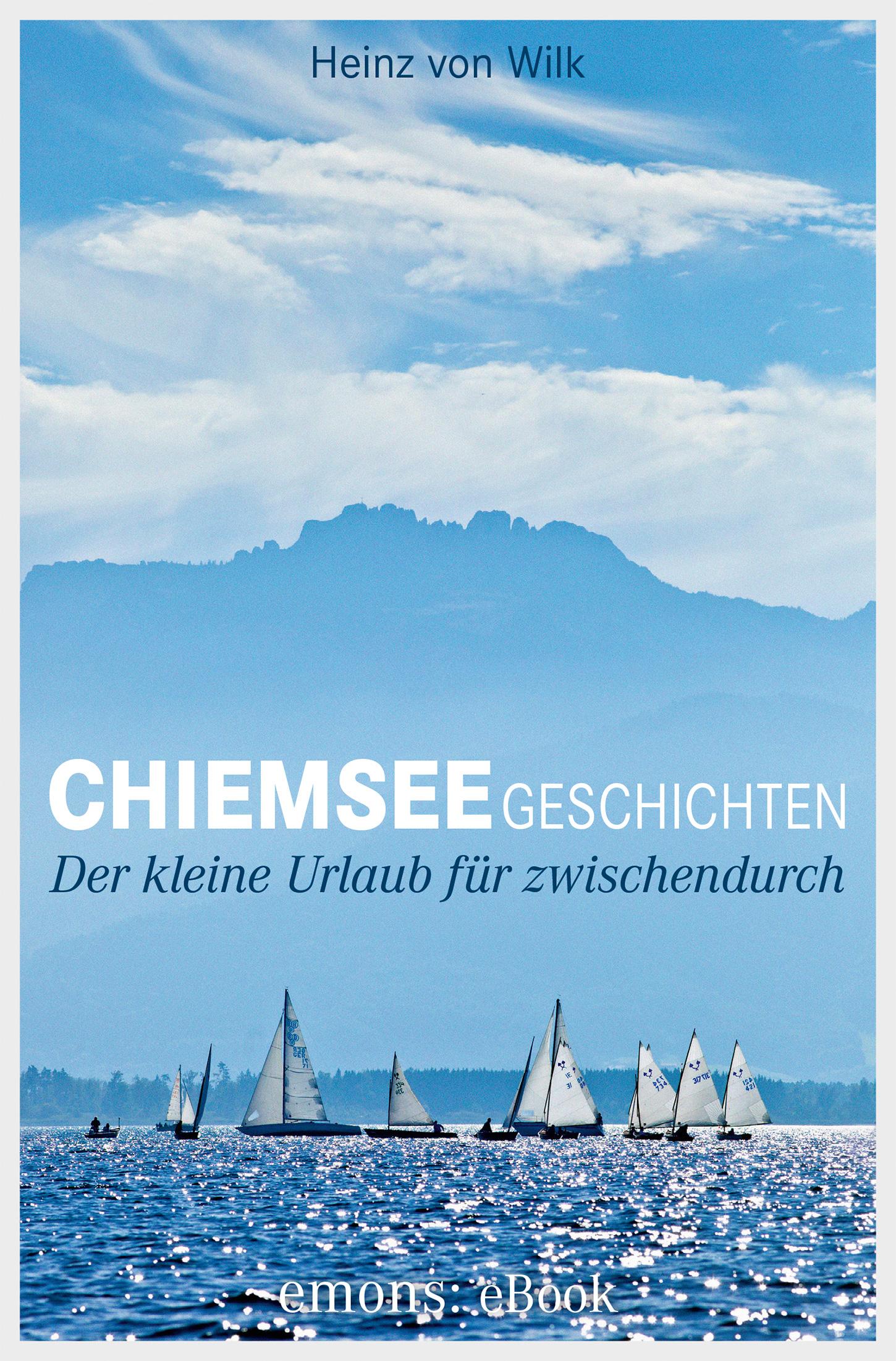 цена Heinz von Wilk Chiemseegeschichten онлайн в 2017 году