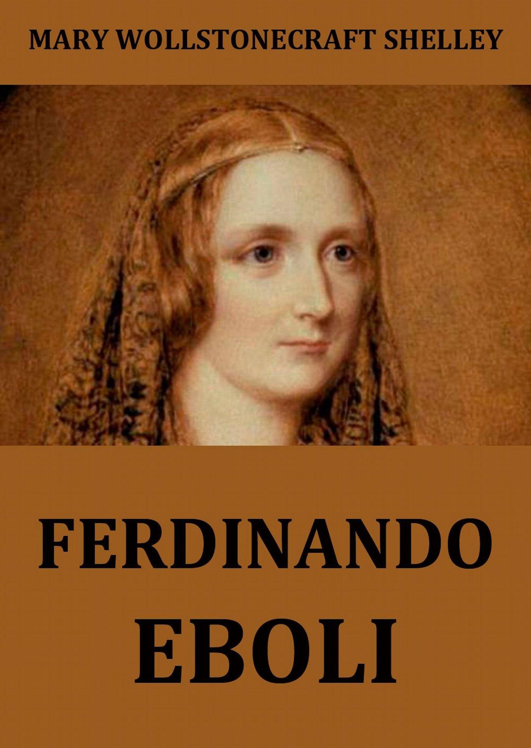 Мэри Шелли Ferdinando Eboli emma eboli