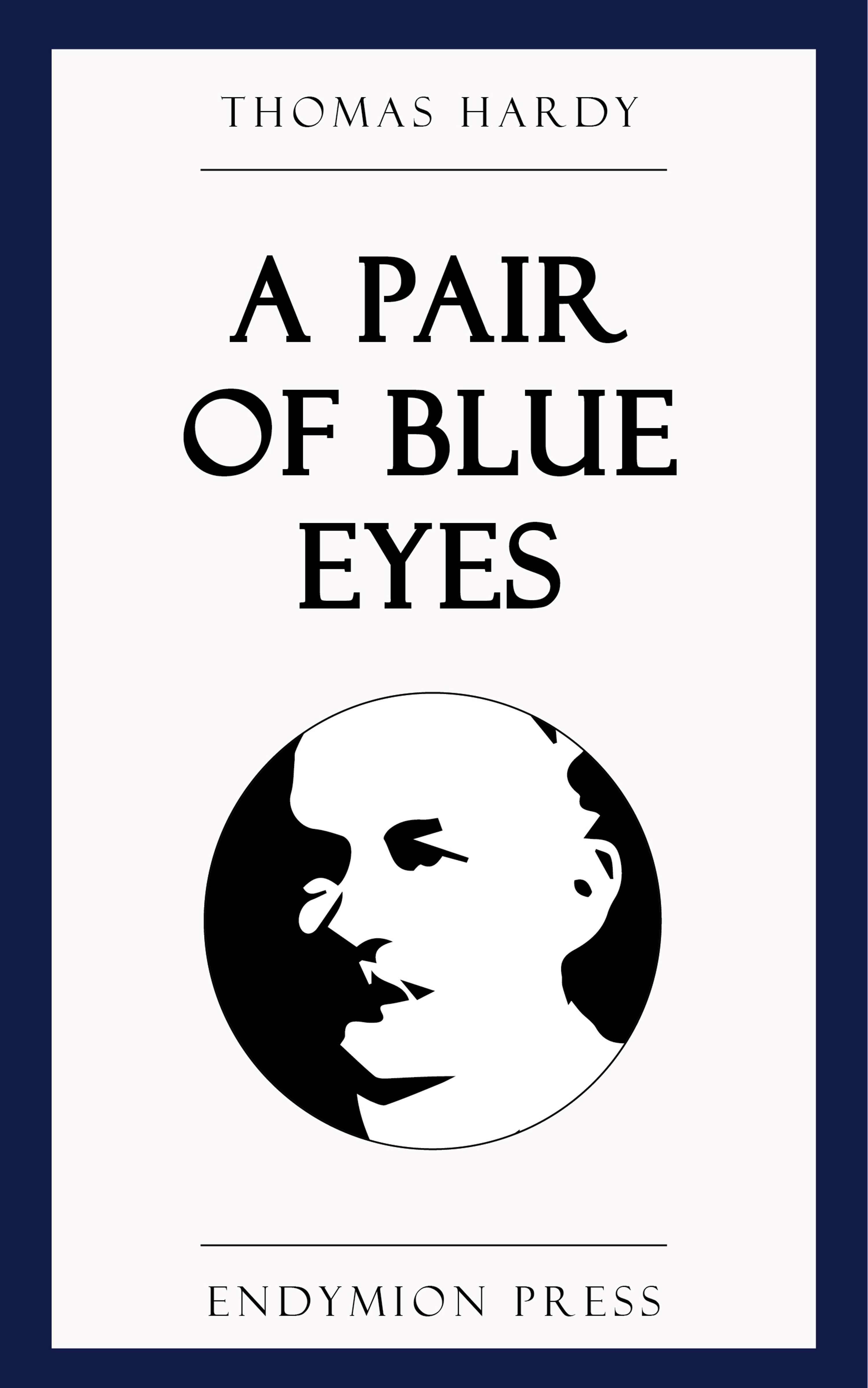 Томас Харди A Pair of Blue Eyes thomas hardy a pair of blue eyes